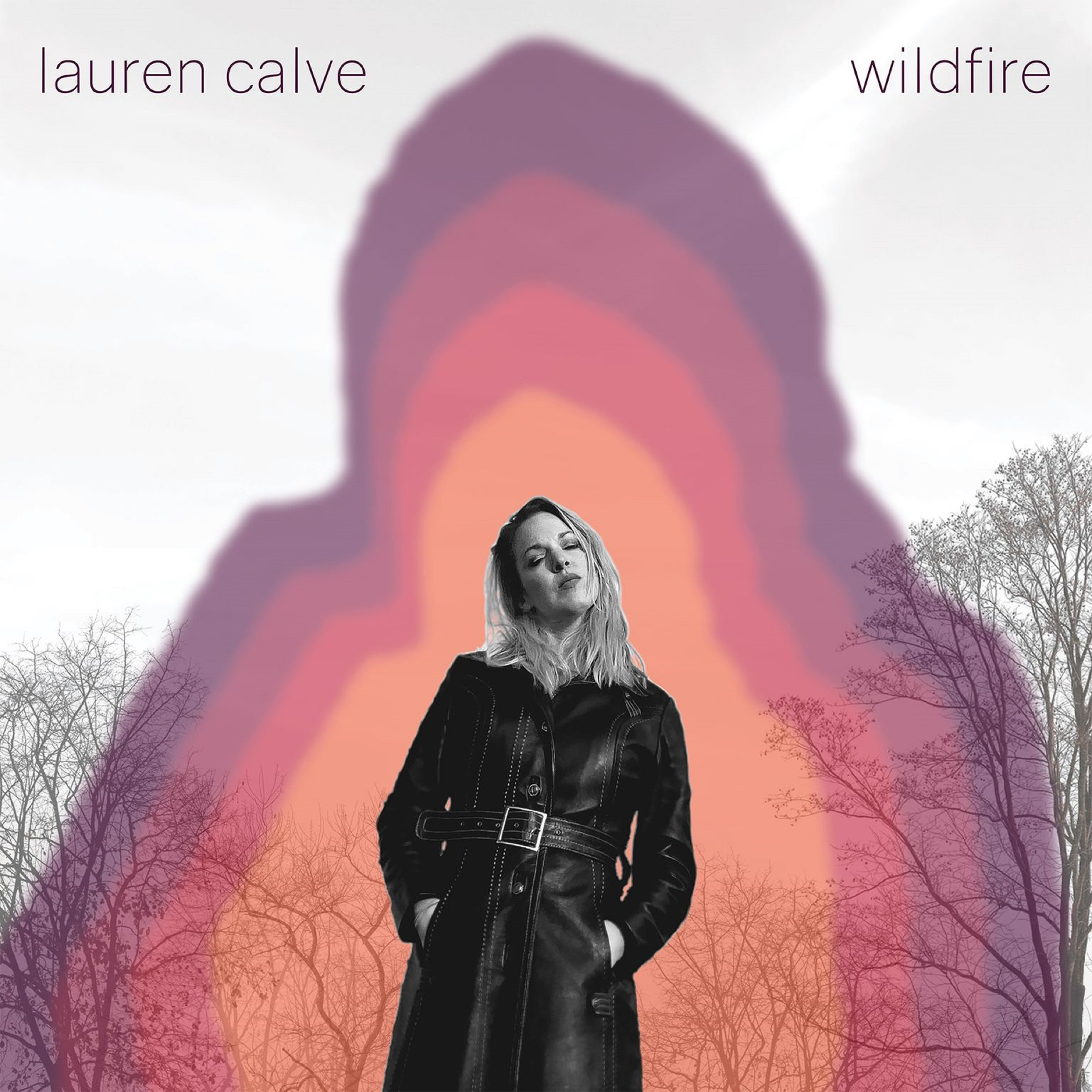 Lauren Calve Releases Wildfire EP Today