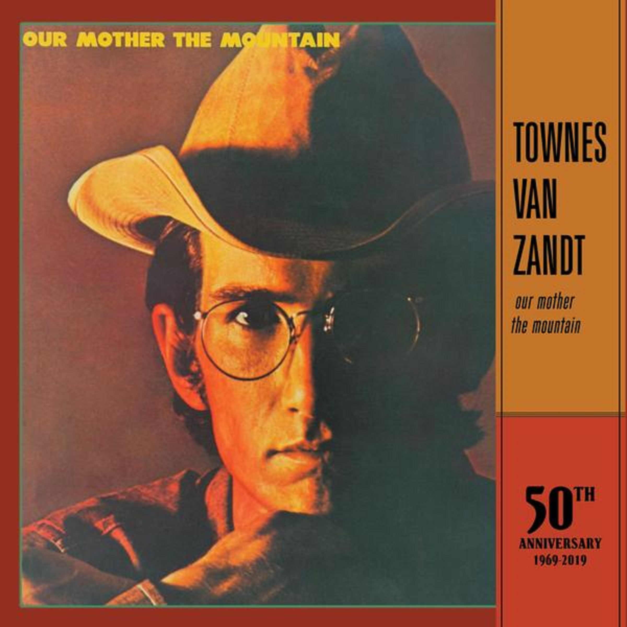 "Fat Possum Records Announce 50th Anniversary Reissues of Townes Van Zandt's ""Our Mother The Mountain"" and ""Townes Van Zandt"" January 10th, 2020"