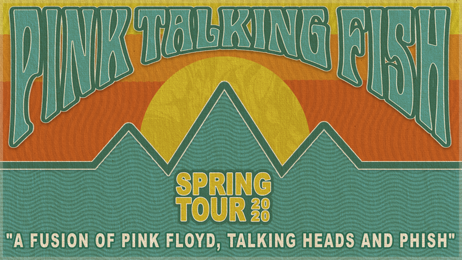 Pink Talking Fish 2020 Spring Tour