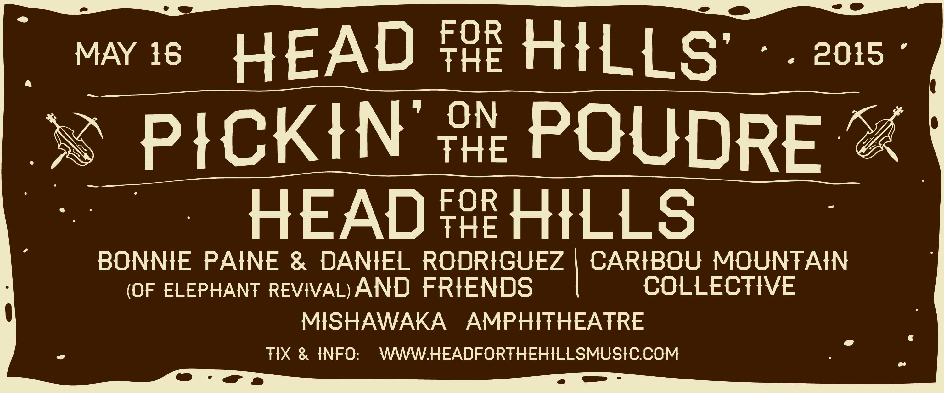 Head for the Hills' Pickin' on the Poudre - 5/16/15