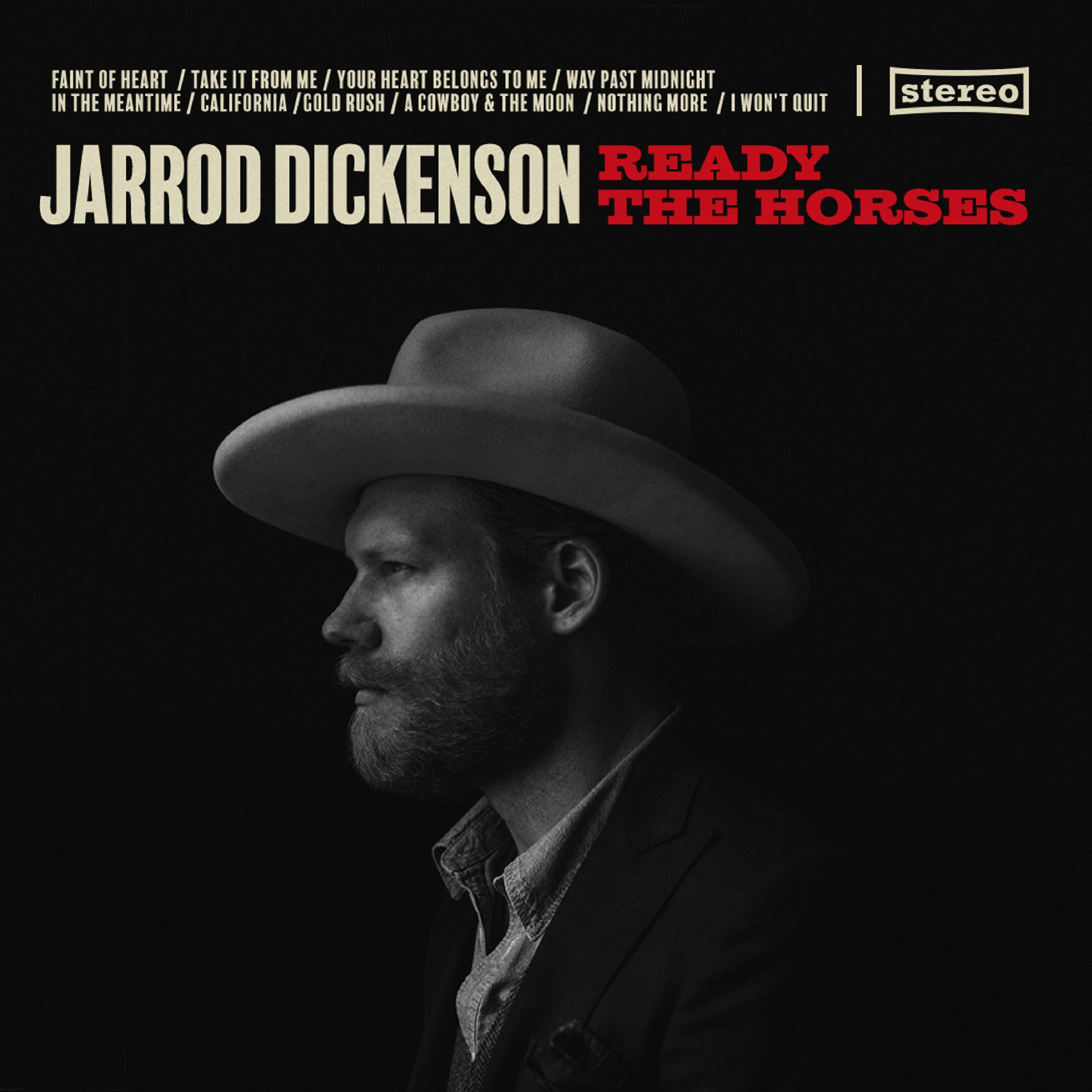 Jarrod Dickenson Returns with Ready The Horses on May 22