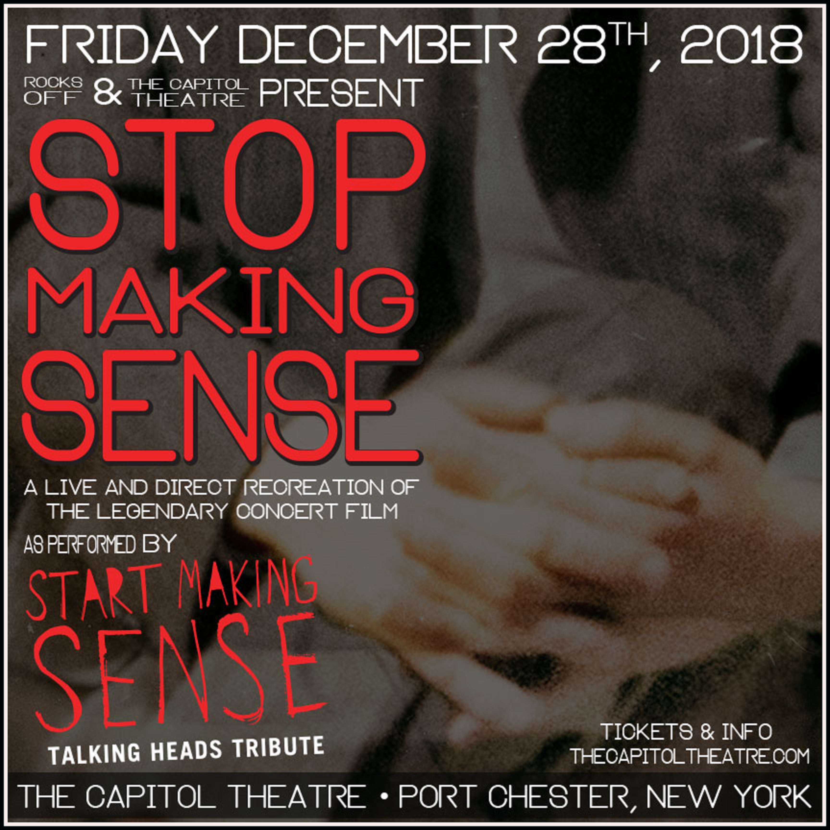 Stop Making Sense Re-Creation at The Cap on Friday, December 28