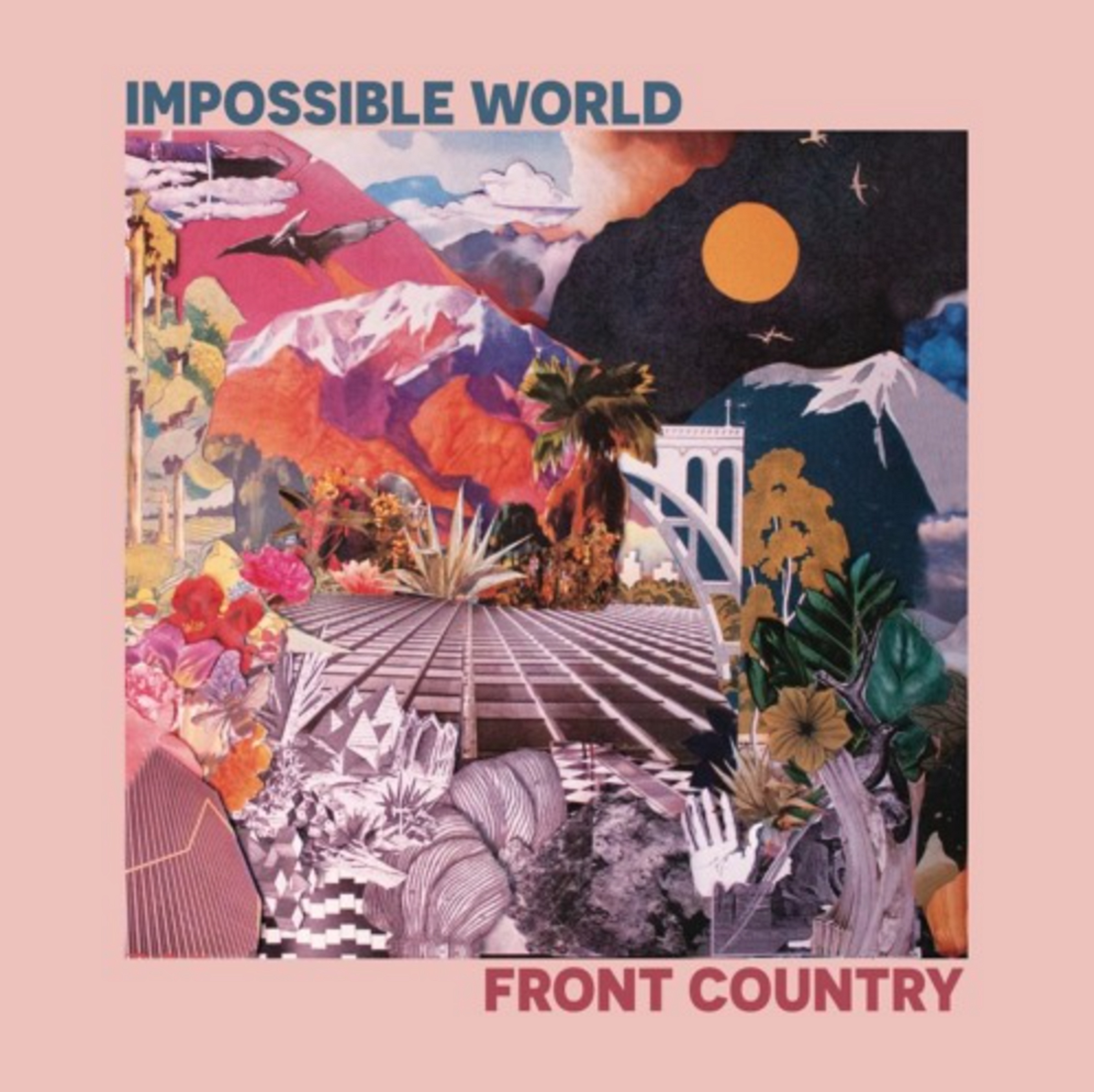 "Front Country | ""Impossible World"" 