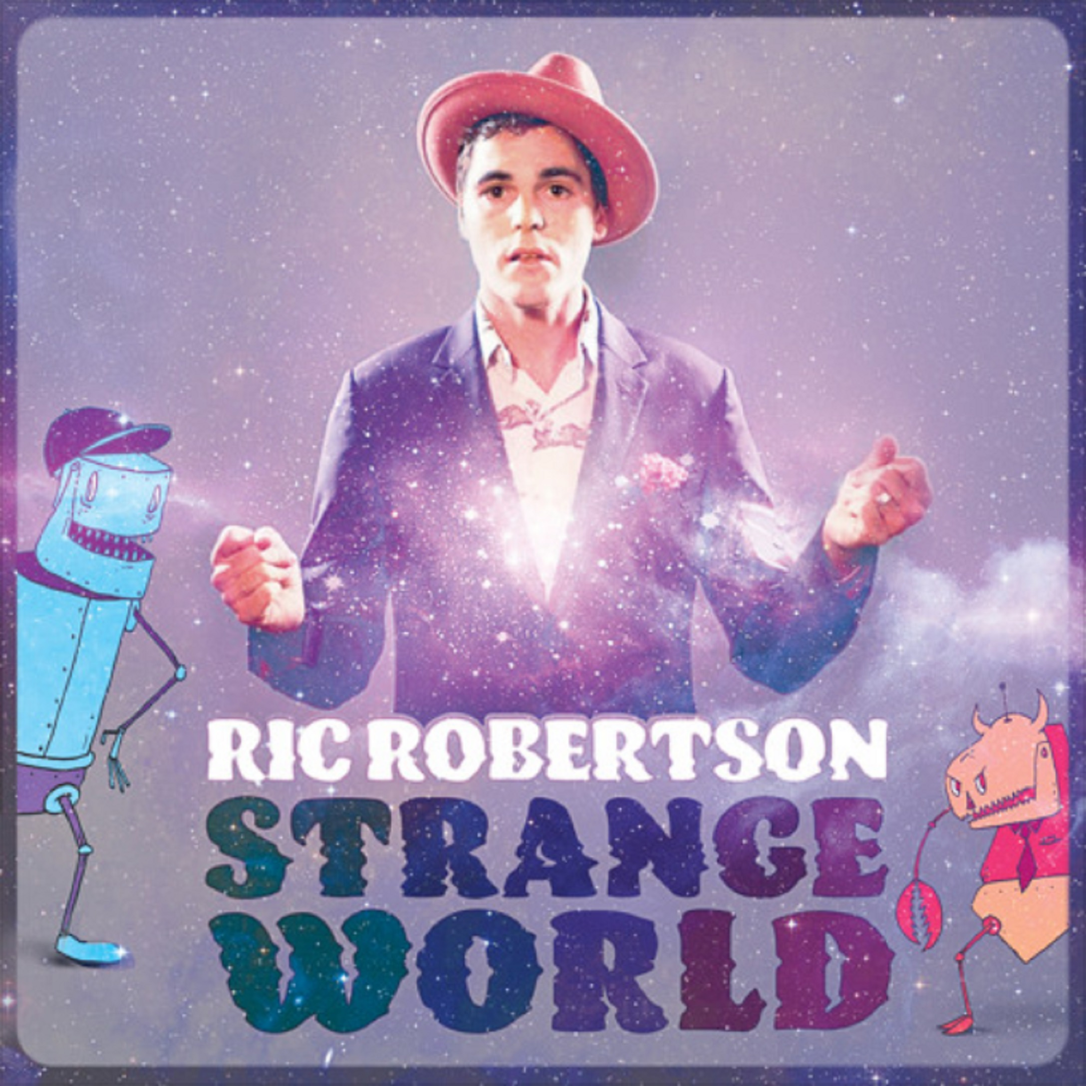 "Ric Robertson | ""Strange World"" 