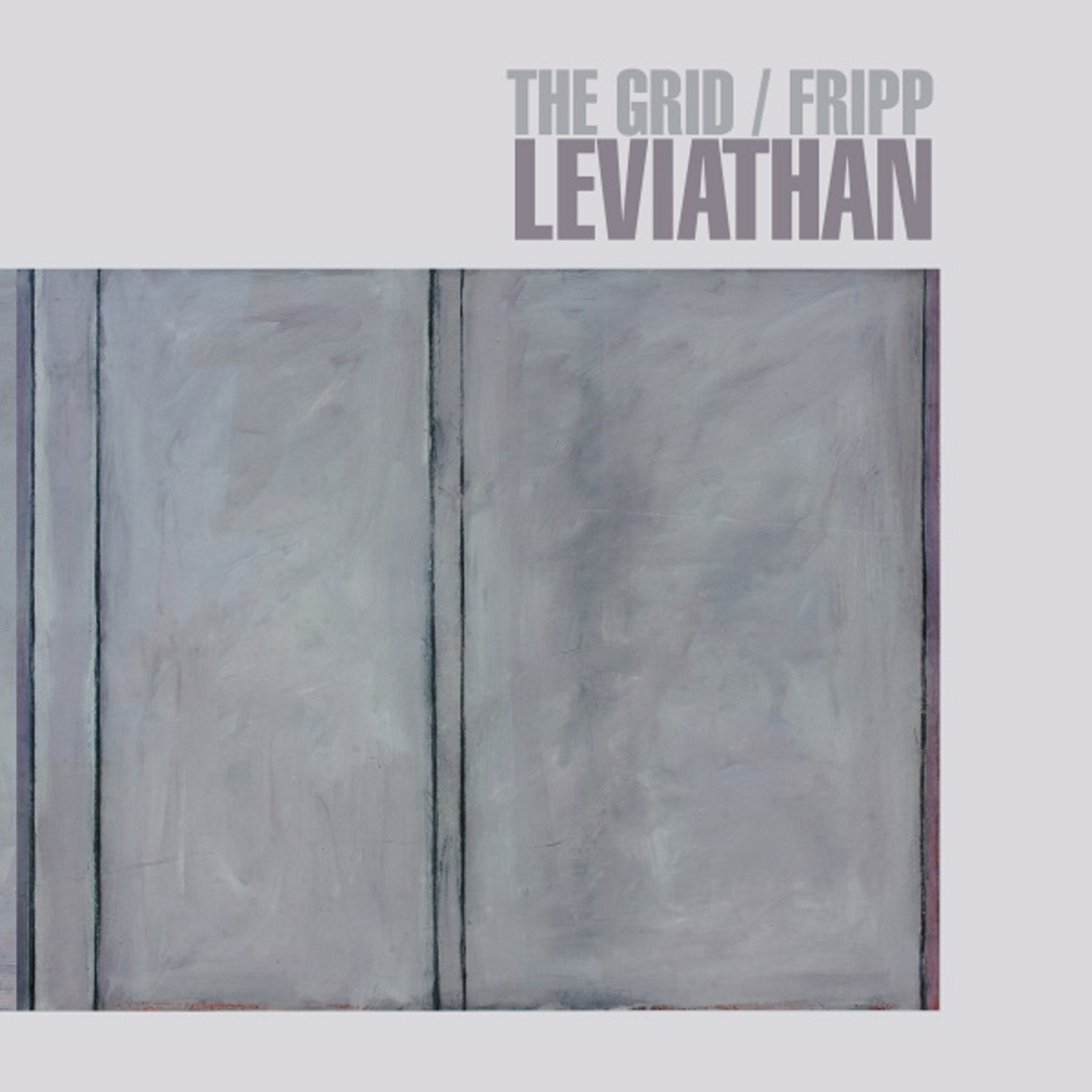"Robert Fripp and Electronic Duo The Grid set to Release New Album ""Leviathan"""