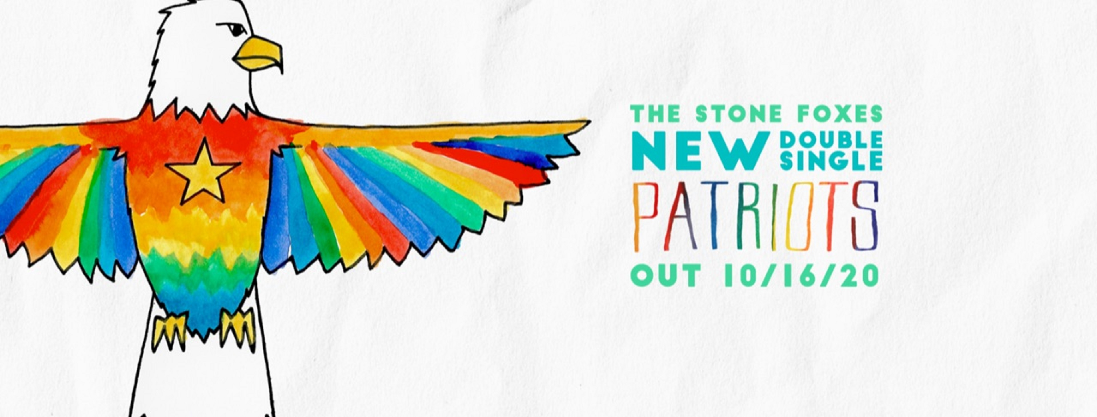"The Stone Foxes Release New Double Single ""Patriots"""