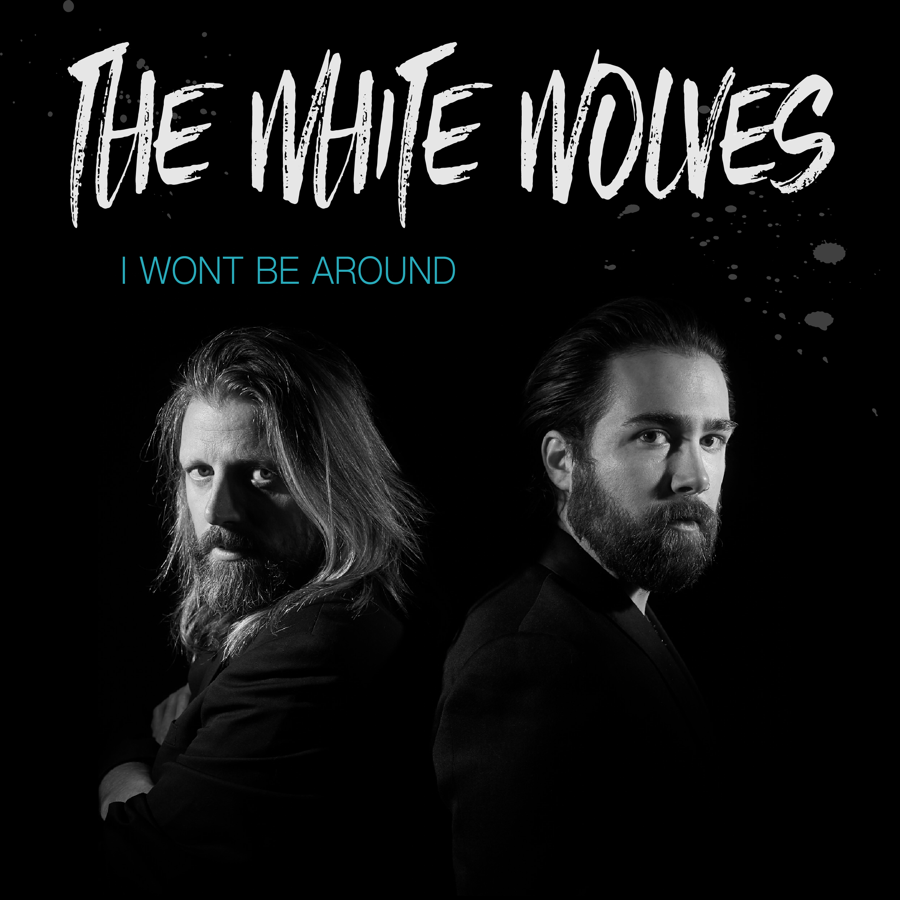 "The White Wolves ""I Won't Be Around"" Single Review"