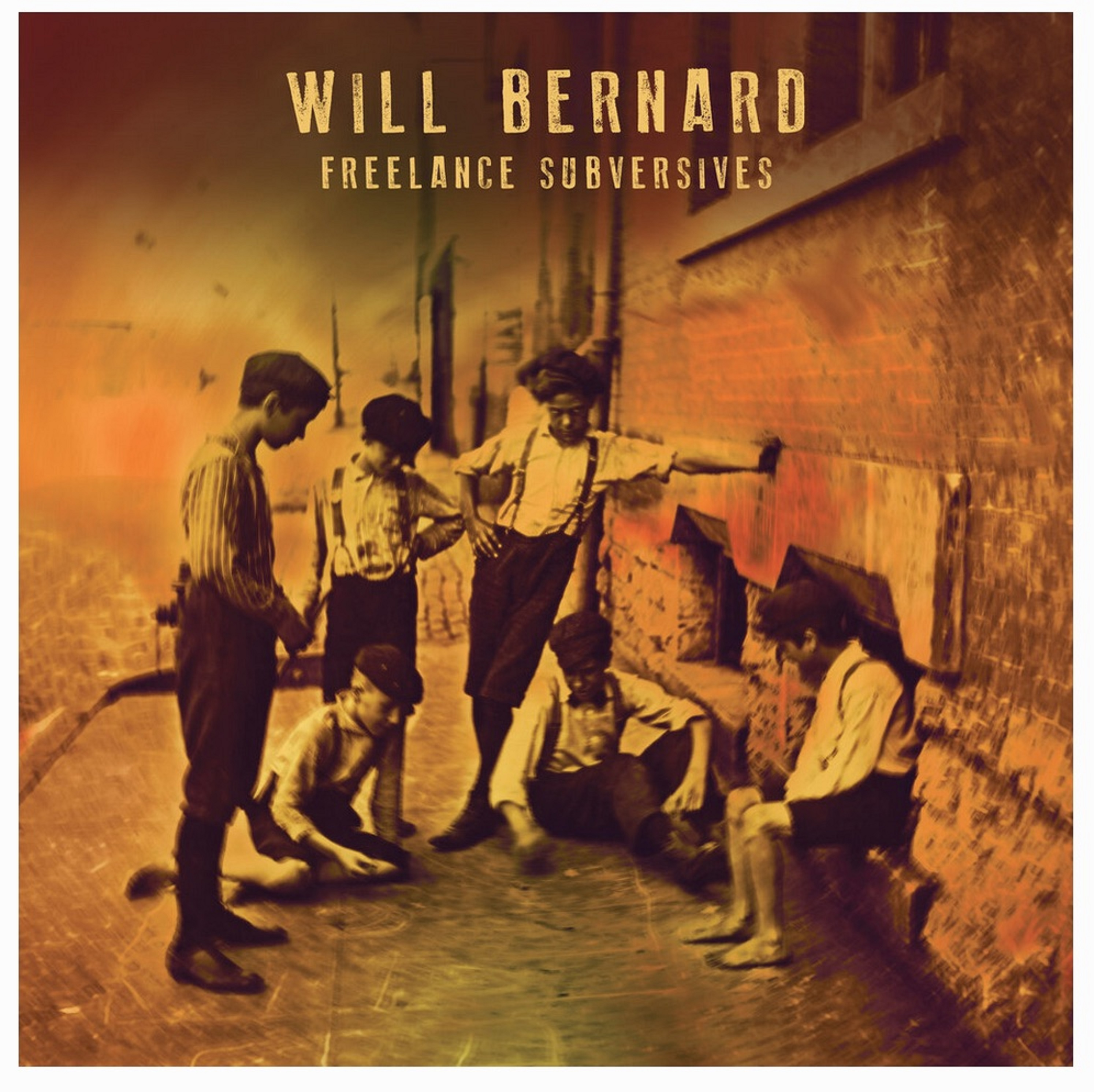 "Will Bernard | ""Freelance Subversives"" 