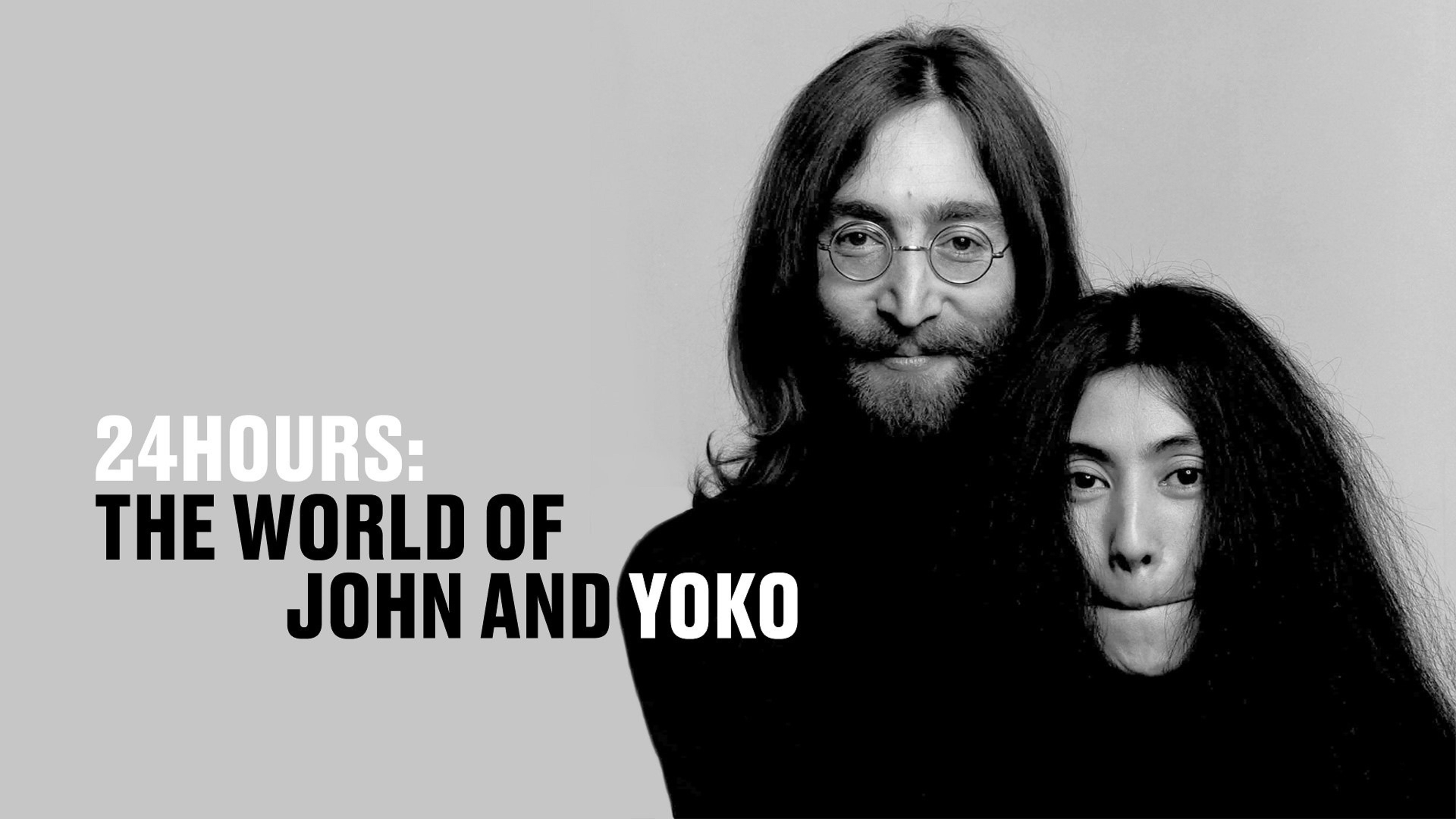 '24 HOURS: THE WORLD OF JOHN AND YOKO' NOW STREAMING