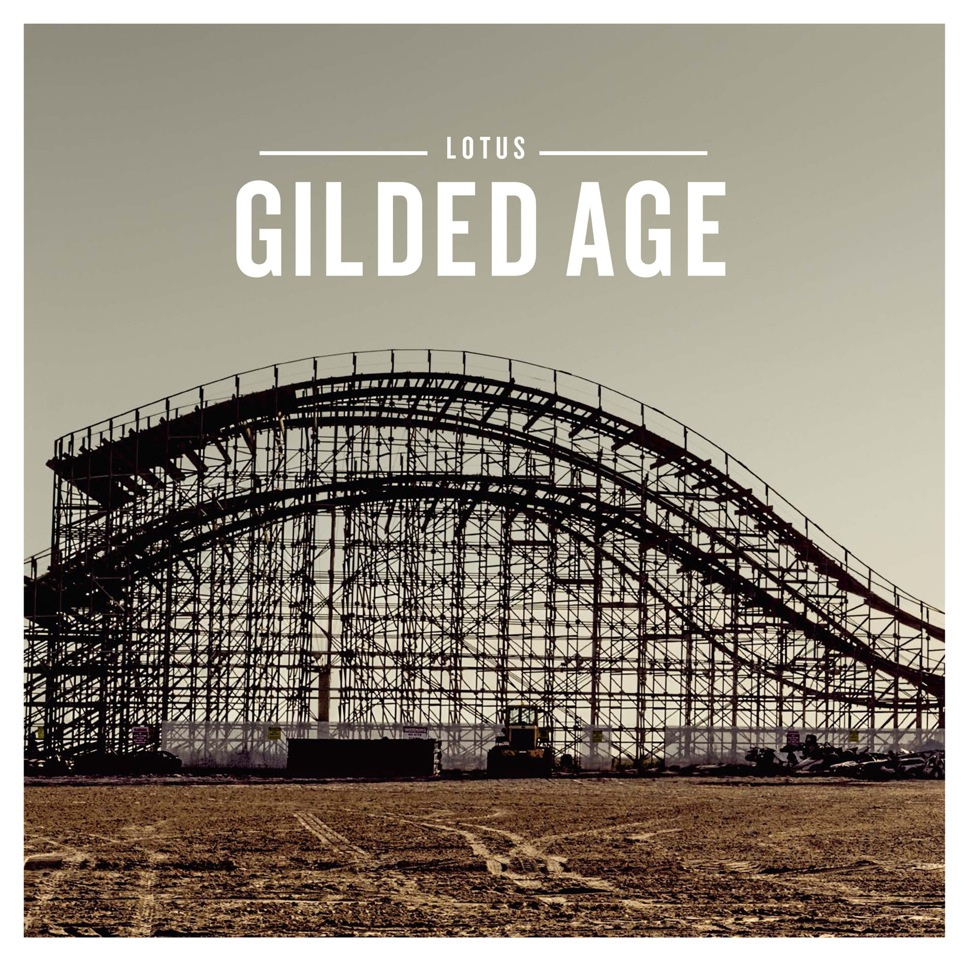 Lotus | Gilded Age | New Music Review