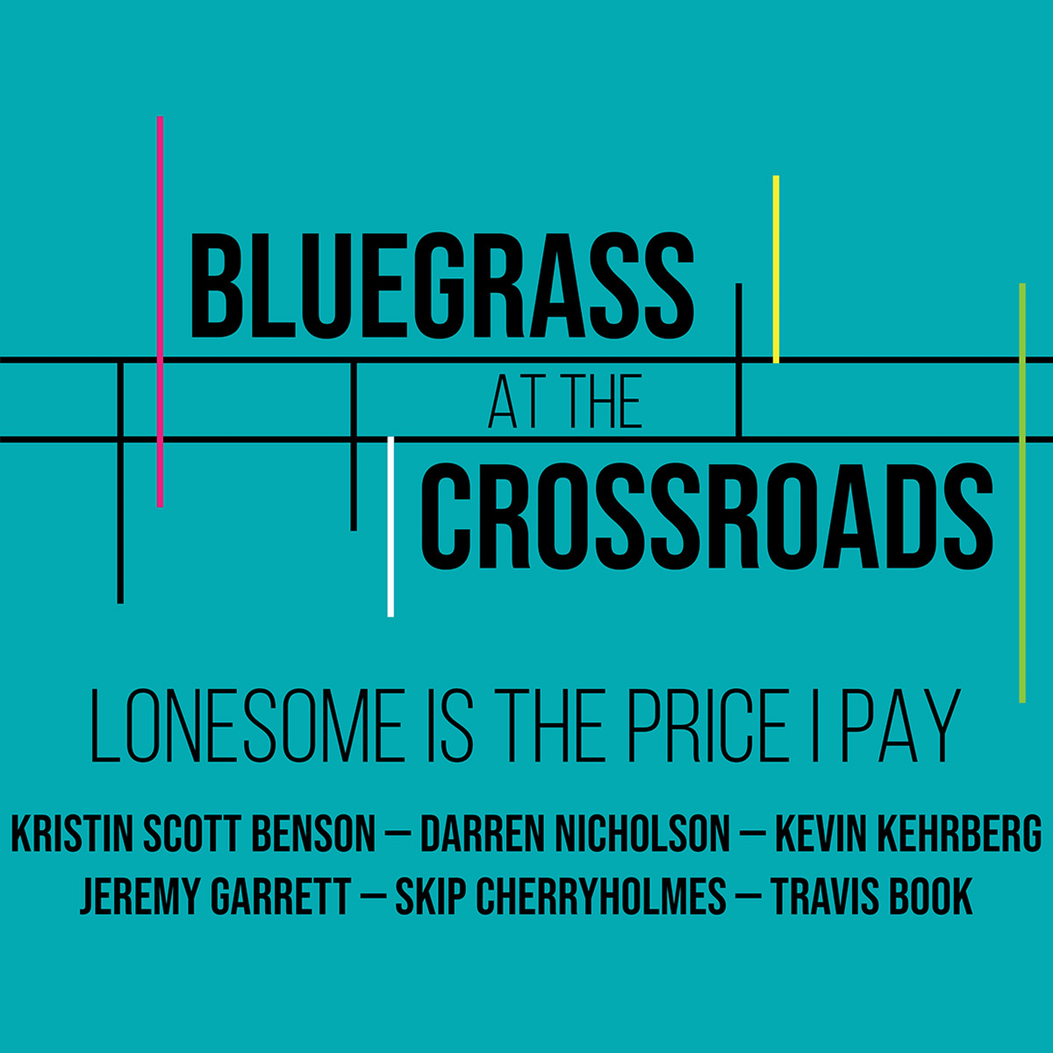 "Bluegrass at the Crossroads continues with ""Lonesome Is The Price I Pay"""