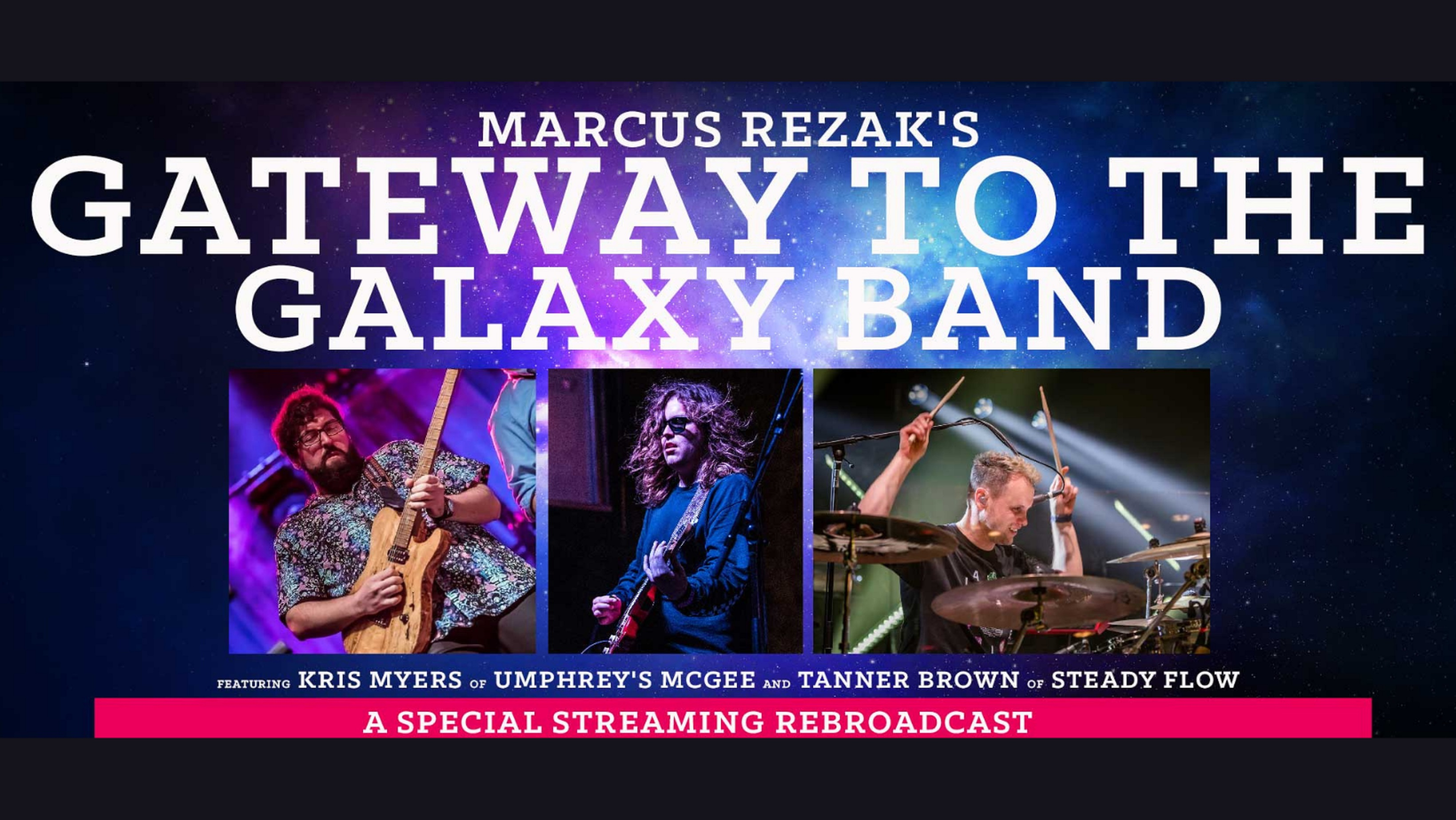 Marcus Rezak's Gateway to the Galaxy Band feat. Kris Myers Premiere