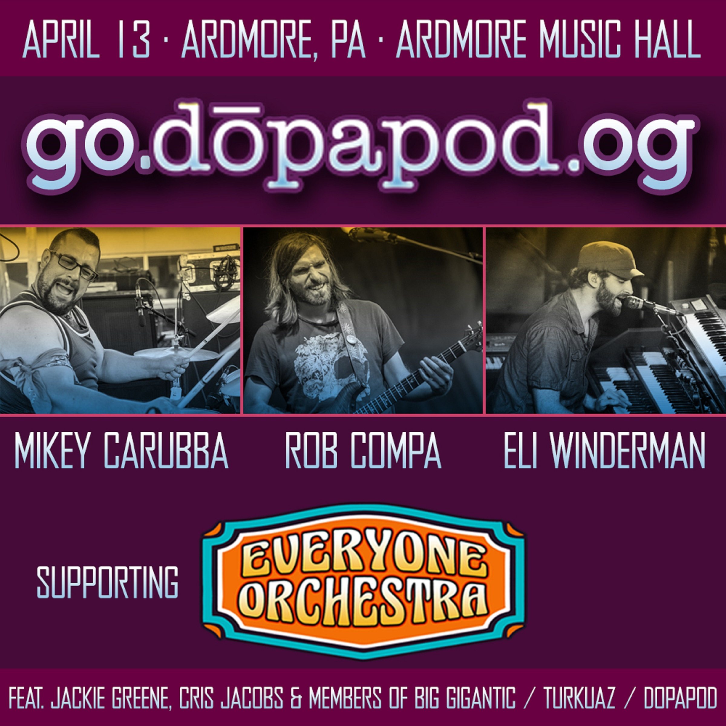 Everyone Orchestra + Dopapod Trio @ Ardmore Music Hall