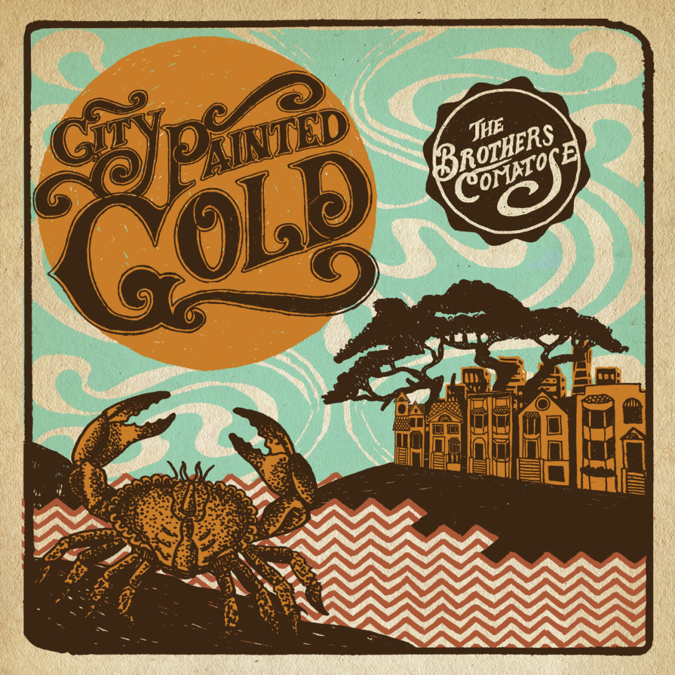 The Brothers Comatose release 'City Painted Gold'
