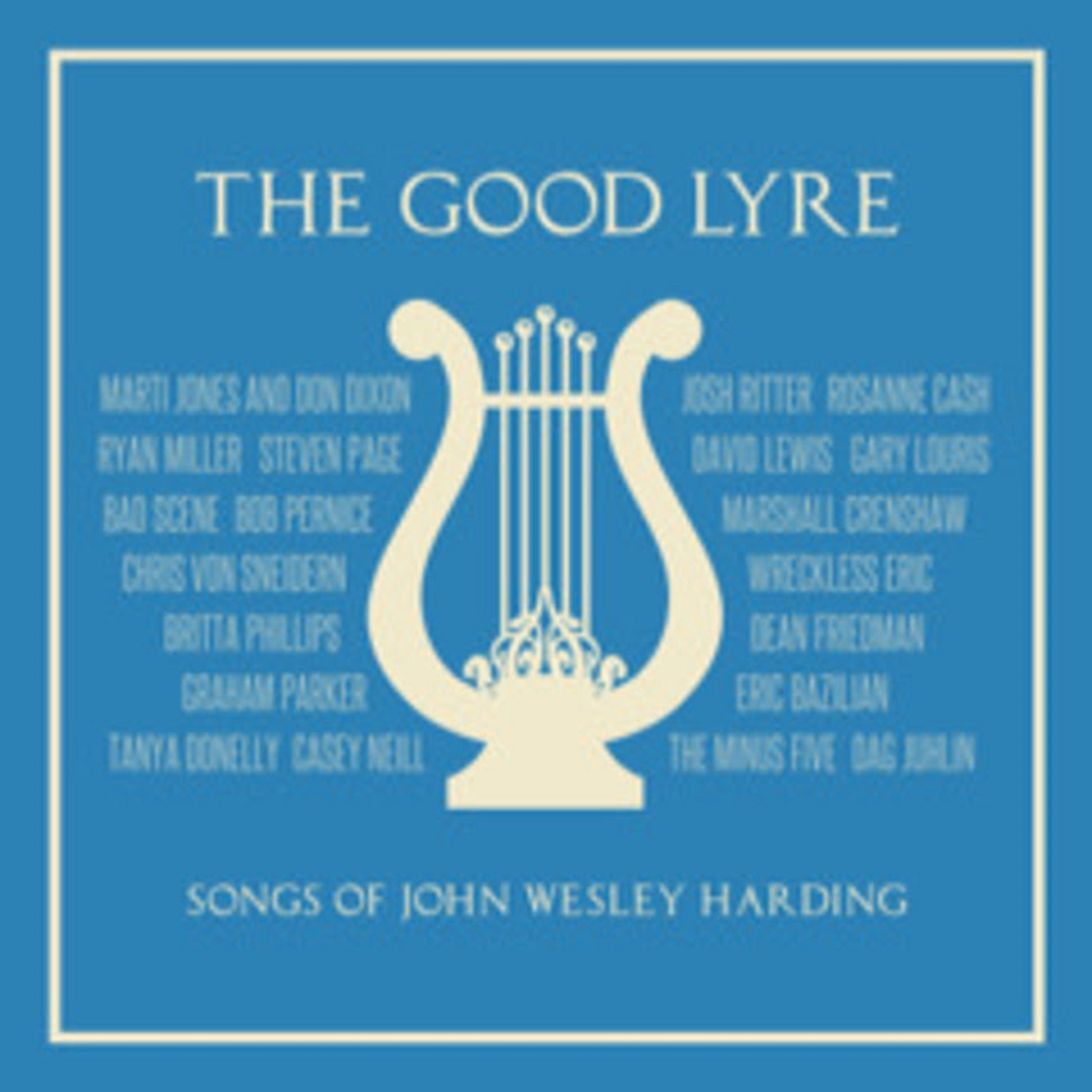 'The Good Lyre: The Songs of John Wesley Harding' Bandcamp album is benefit for Sweet Relief Musicians Fund