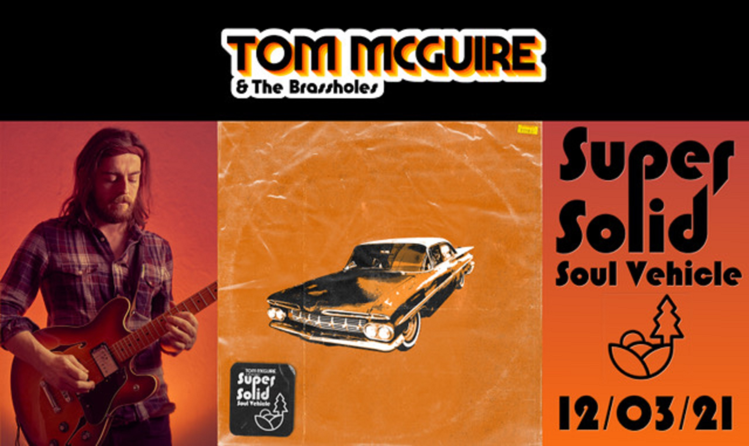 "Tom Mcguire & The Brassholes to release ""Super Solid Soul Vehicle"""