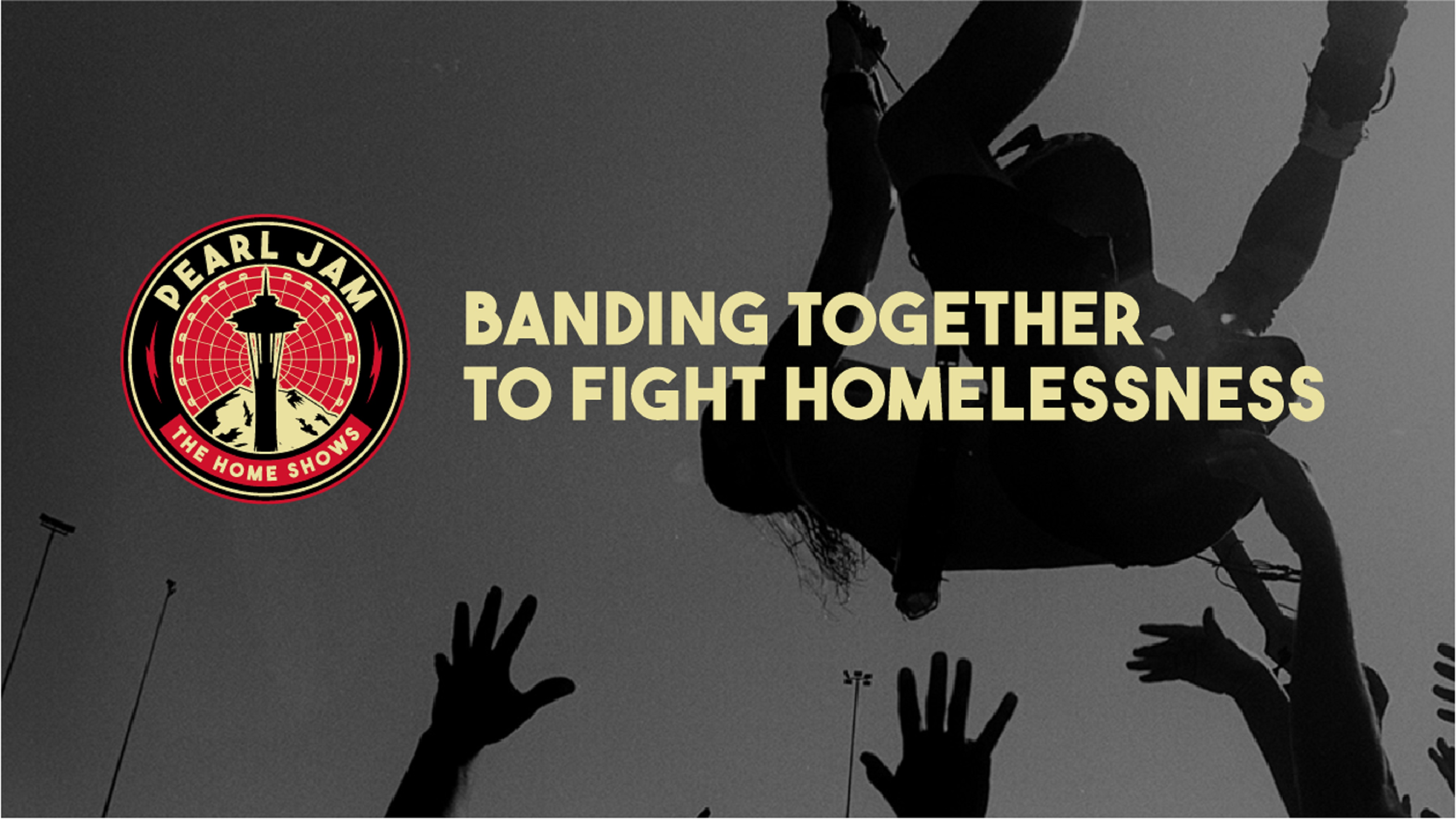 Band together with Pearl Jam to fight homelessness