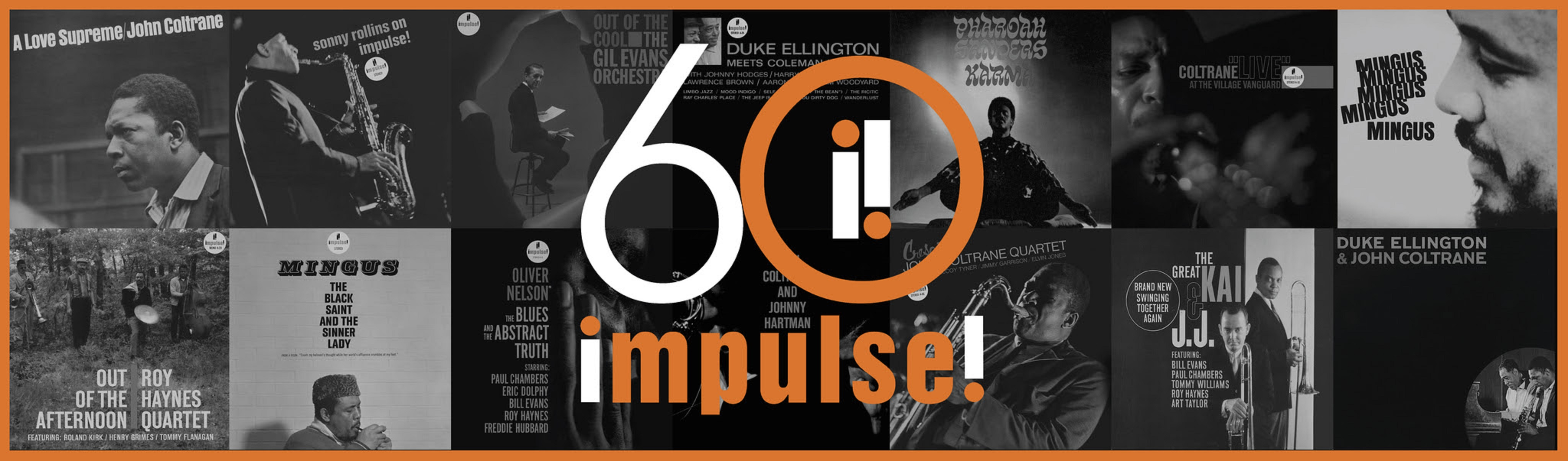 Impulse! Records Celebrates 60 Years With Year-Long Campaign
