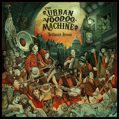 Urban Voodoo Machine | Hellbound Hymns