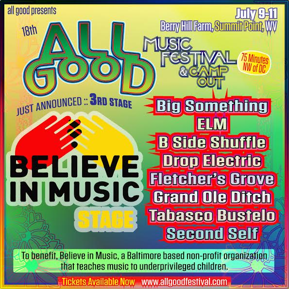 All Good Festival Announces 'Believe in Music' Stage; Supports Music Programs for Inner City Children