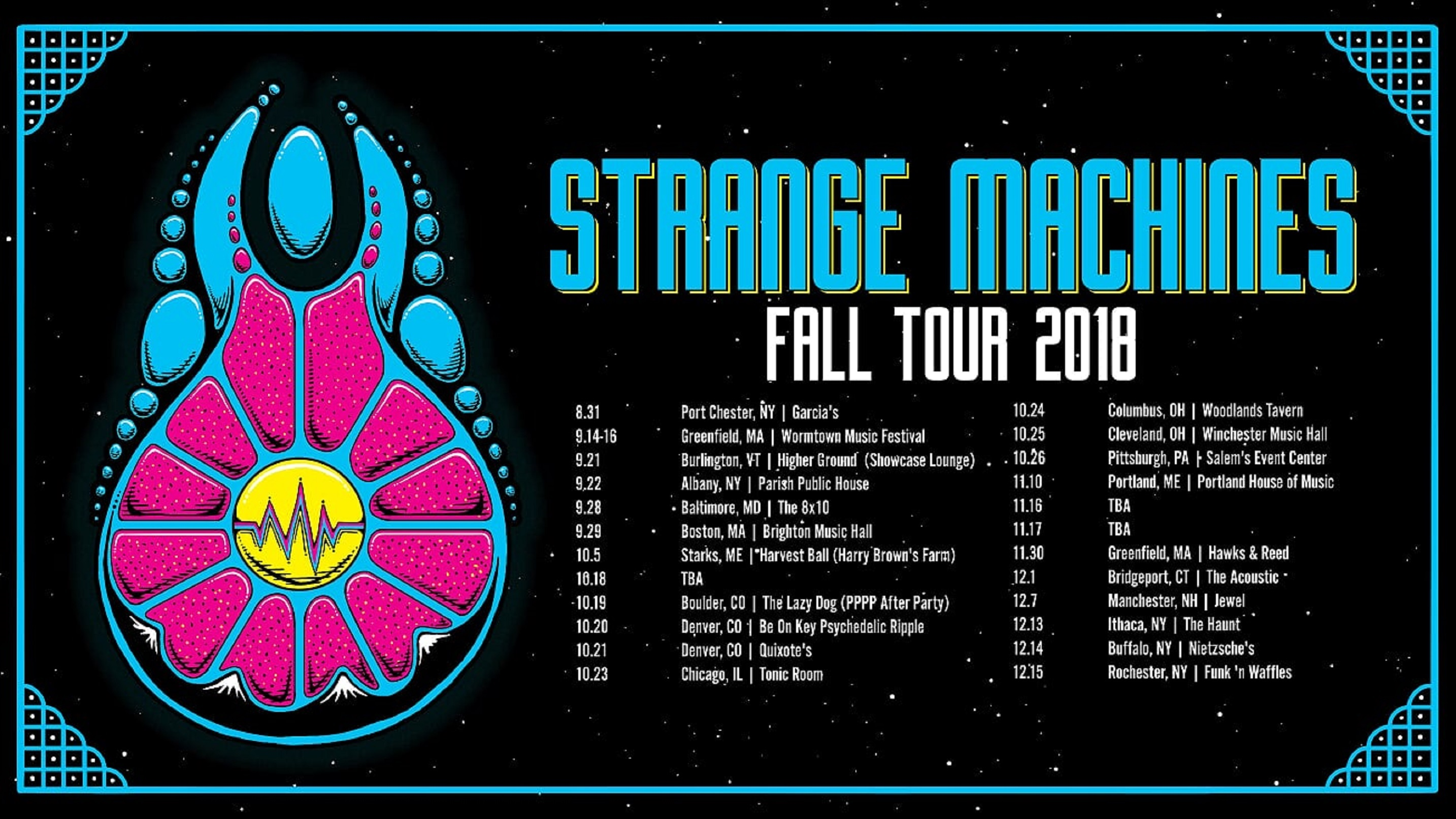 STRANGE MACHINES ANNOUNCE 2018 FALL TOUR