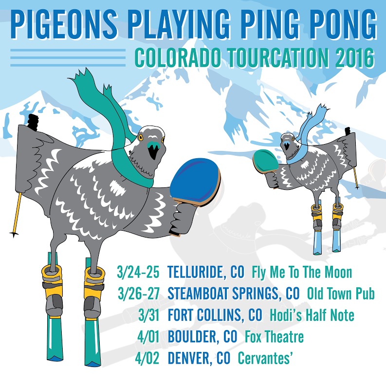 Pigeons Playing Ping Pong Announce 2016 Colorado Run
