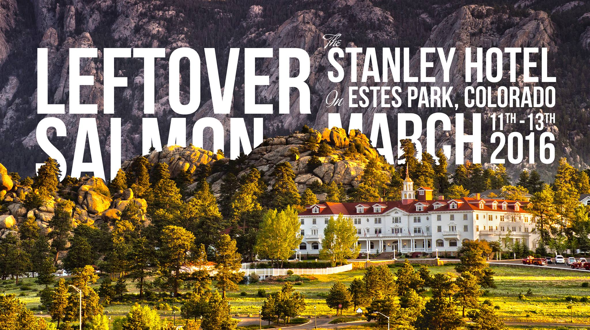 Leftover Salmon SOLD OUT Stanley Hotel Run