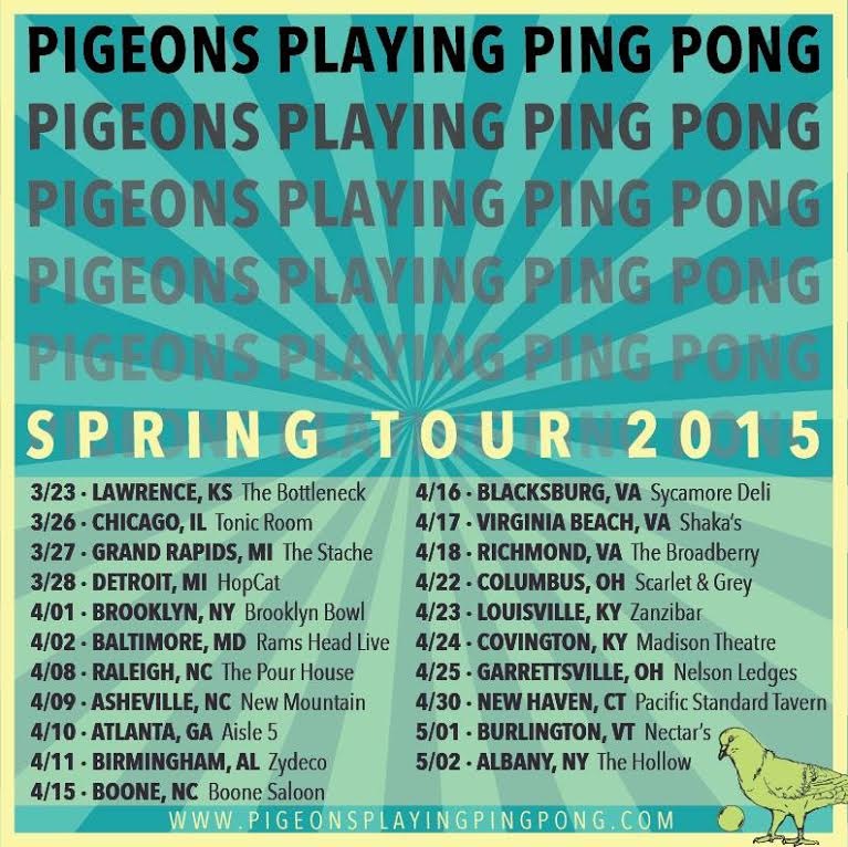 Pigeons Playing Ping Pong On Tour this Spring