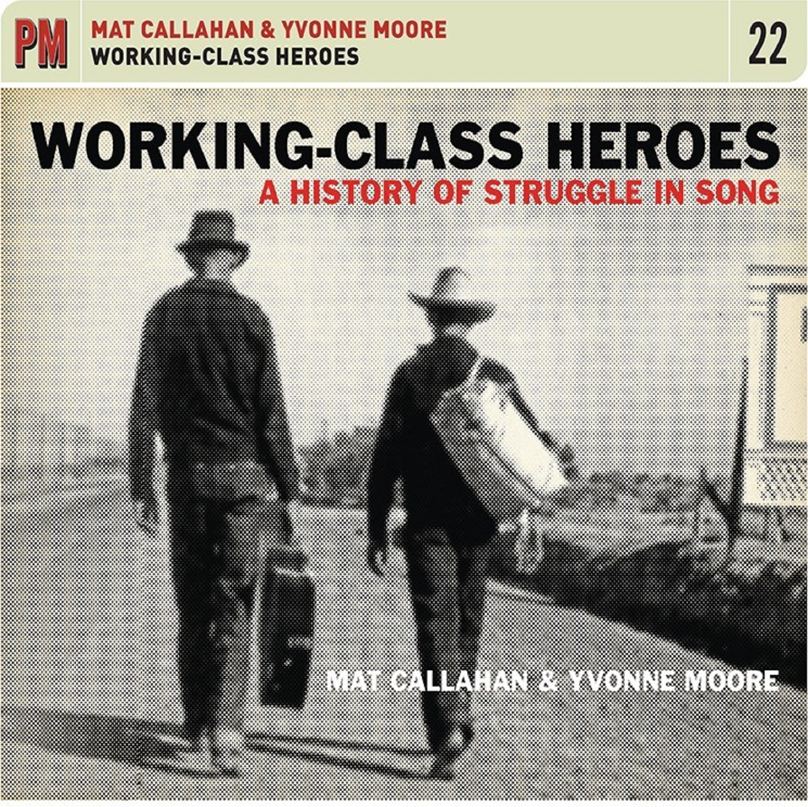 Working-Class Heroes: A History of Struggle and Song, coming June 7th