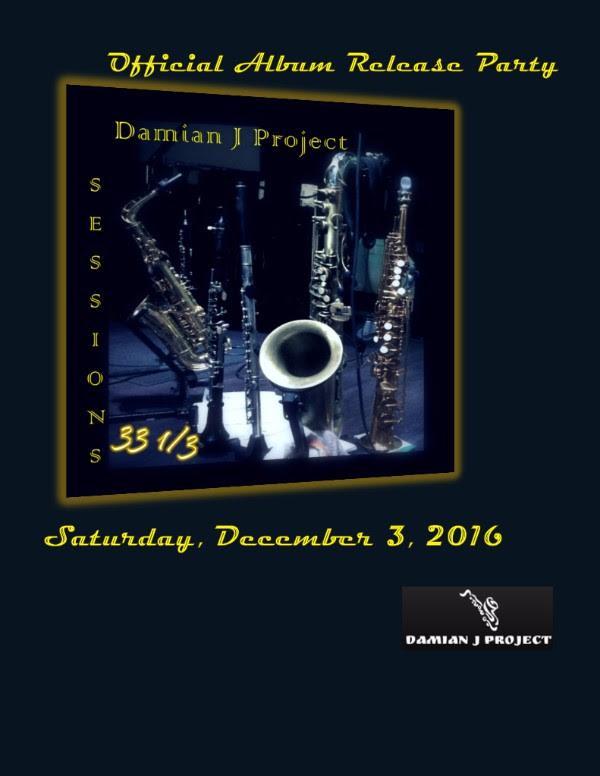 "Damian J Project Celebrates Release of ""Sessions 33 1/3"""