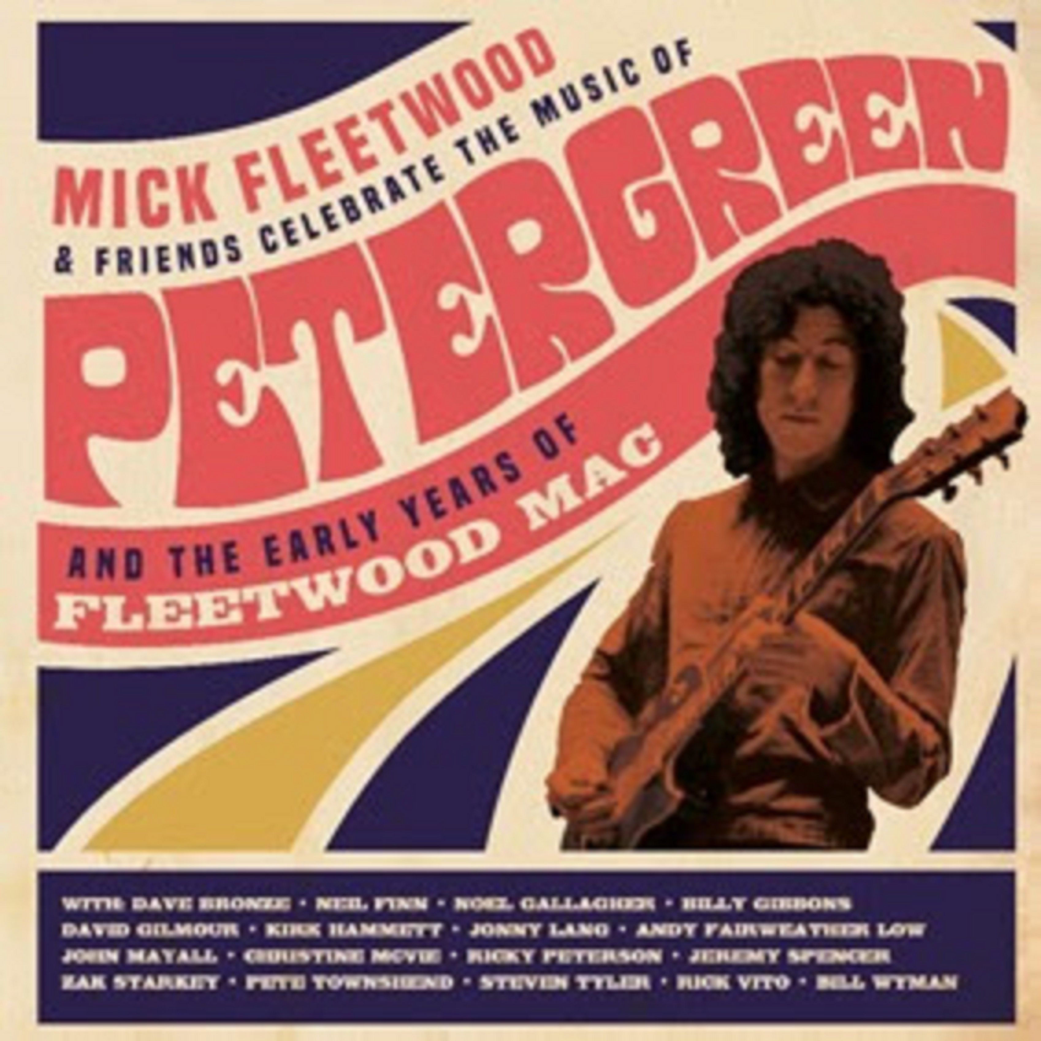 Mick Fleetwood & Friends Celebrate Peter Green