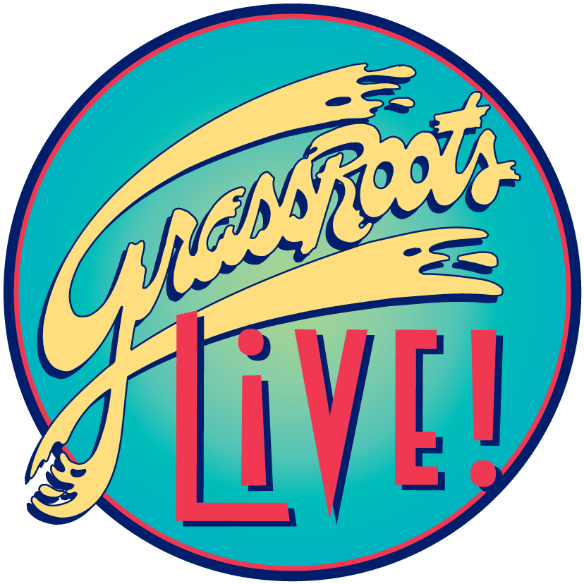GrassRoots Live! Runs TODAY - February 27