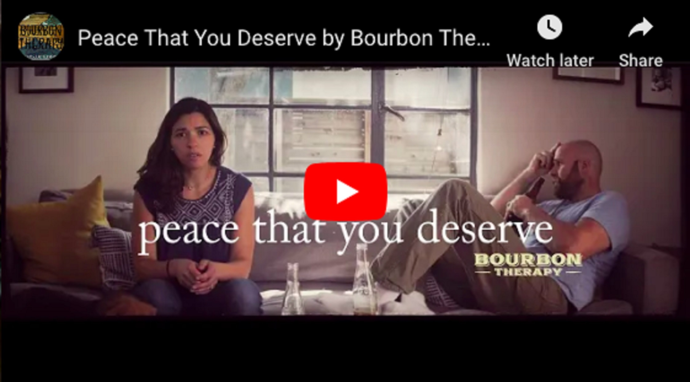 "Bourbon Therapy's War Veteran Song/Video ""Peace That You Deserve"" -Proceeds from the song to go to Mission 22"