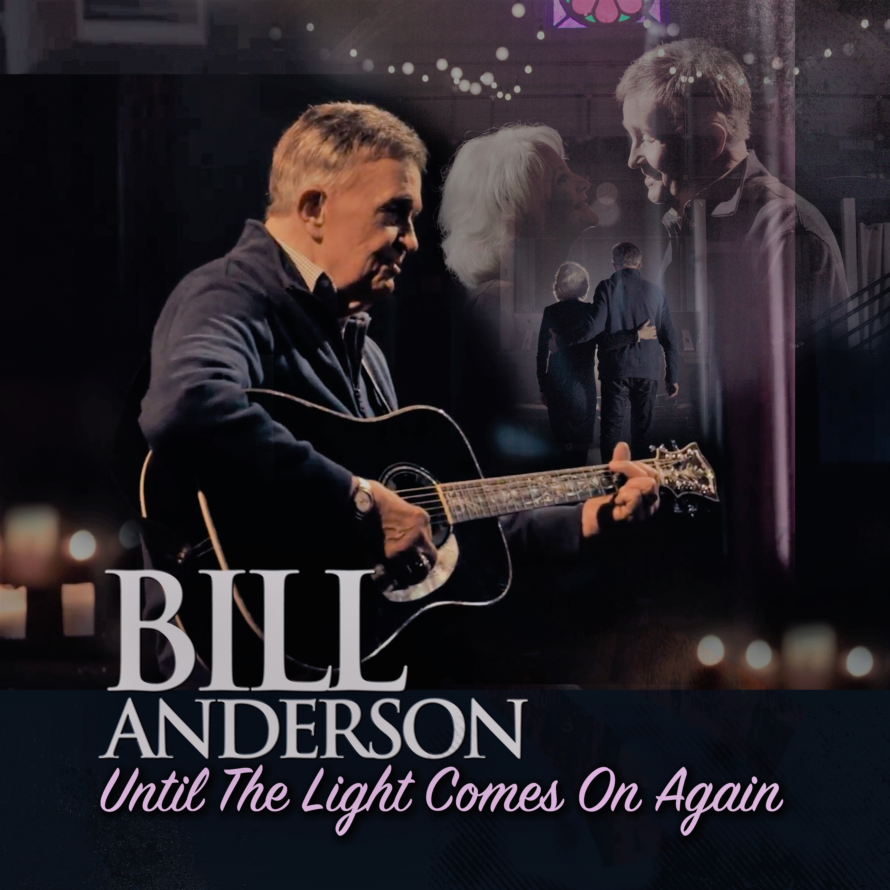 "Whisperin' Bill Anderson Releases New Single ""Until The Light Comes On Again"""