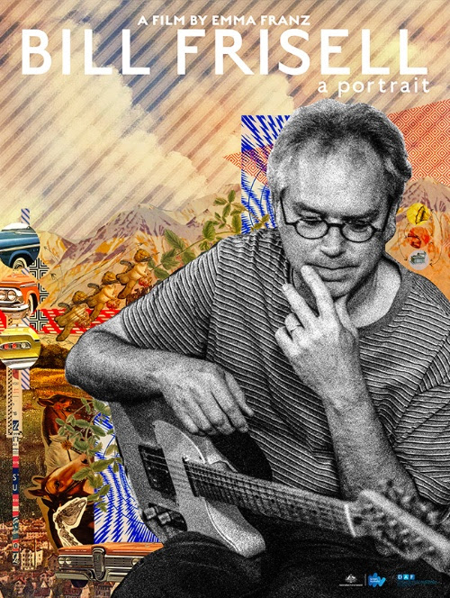 Bill Frisell: A Portrait Debuts March 12th