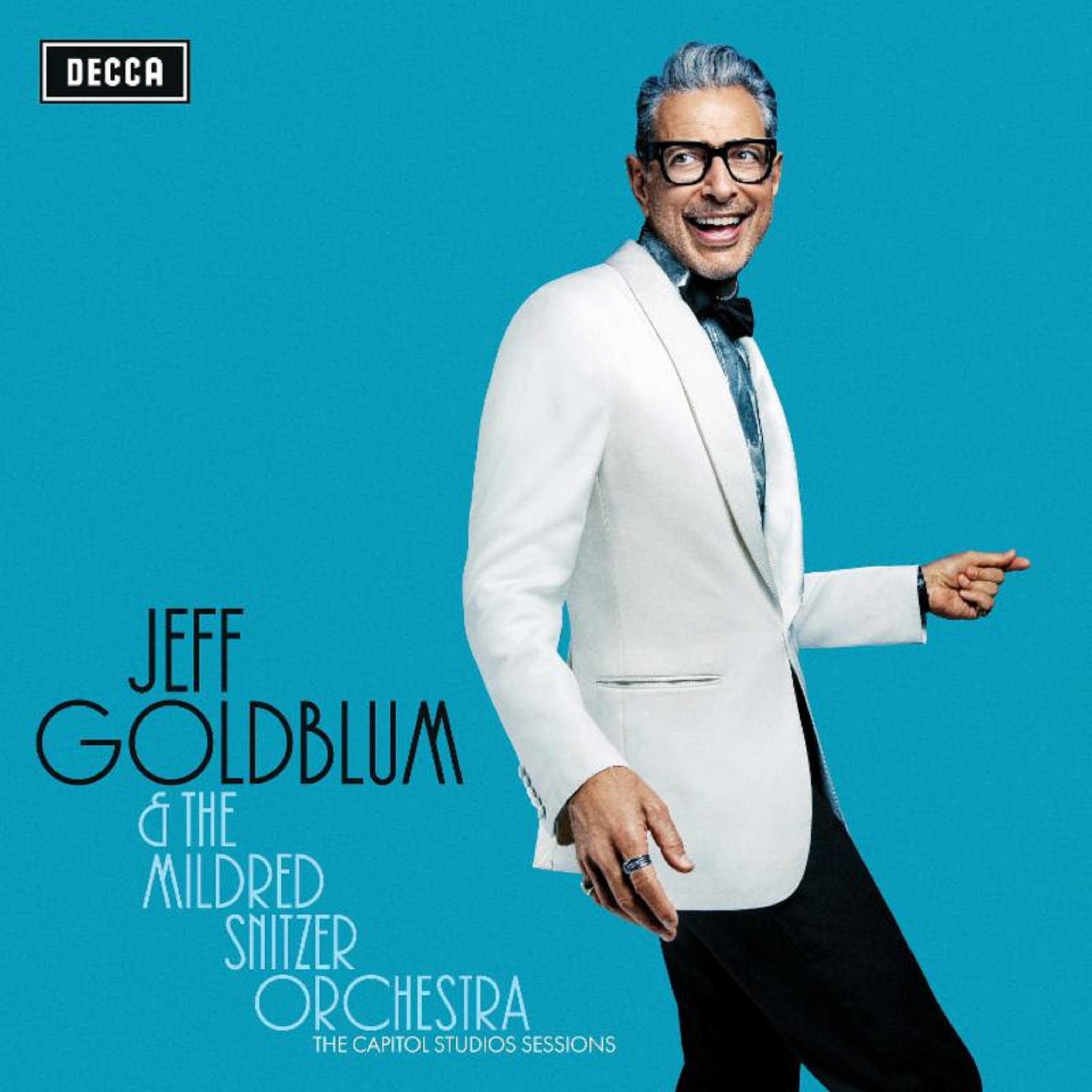 Jeff Goldblum Just Released The Capitol Studios Sessions