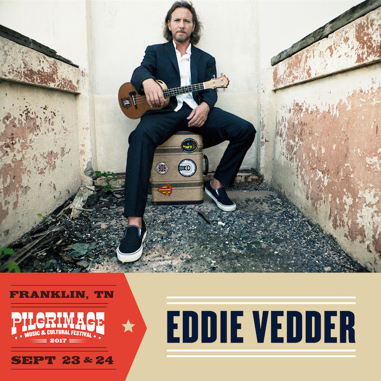 Eddie Vedder to Headline Pilgrimage Music Festival