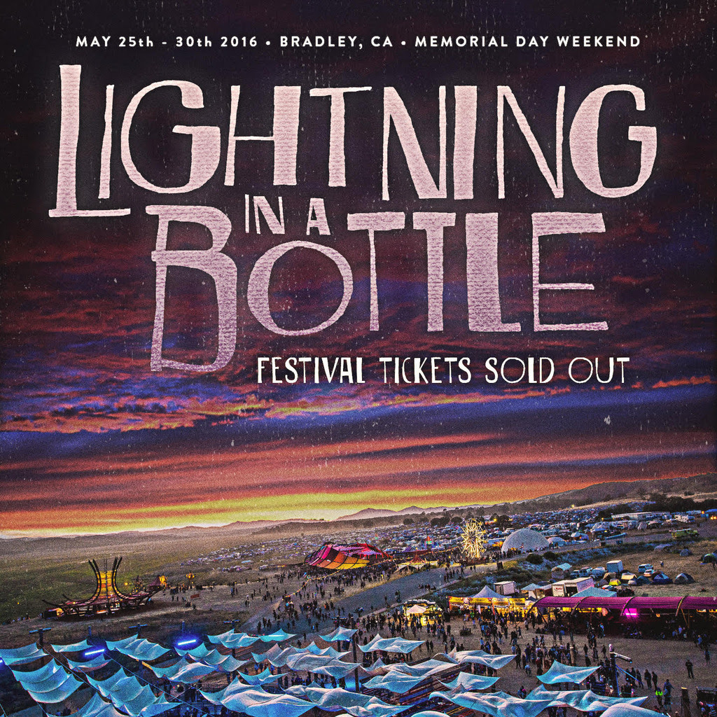Lightning in a Bottle 2016 is Sold Out
