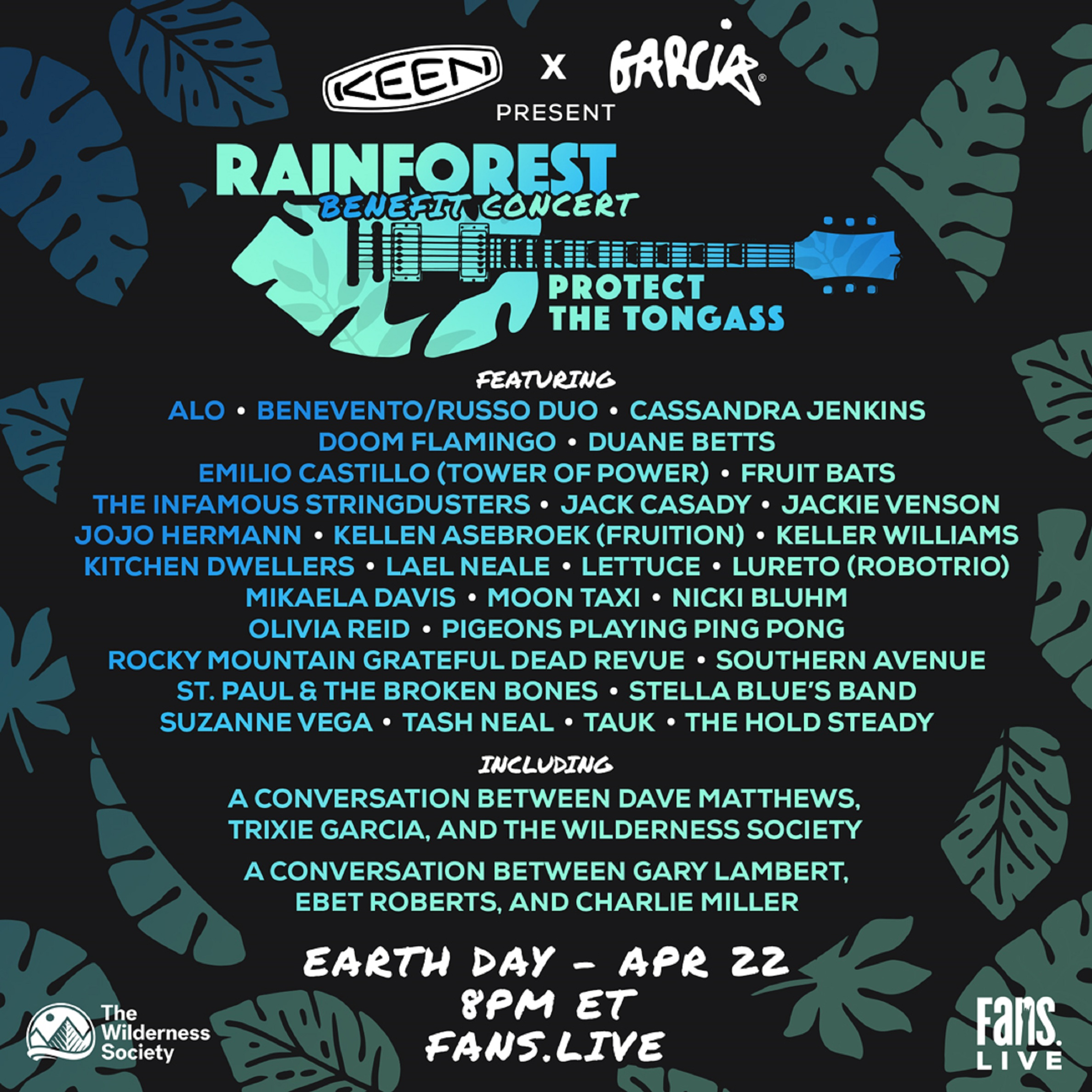 FANS and KEEN x Garcia Announce Full List of Artists and Conversations for Rainforest Benefit Concert: Protect the Tongass