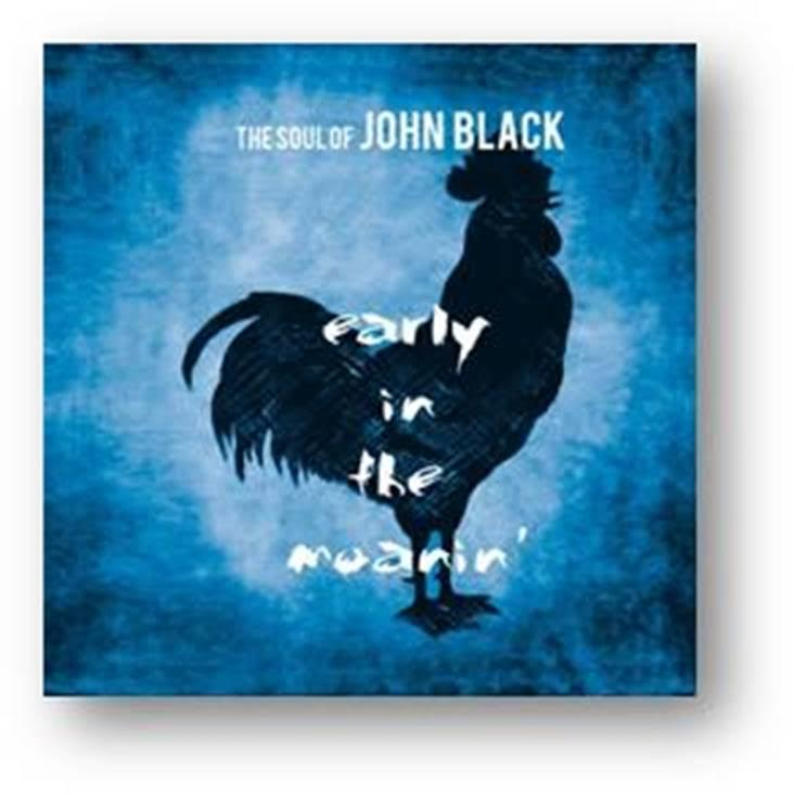 The Soul Of John Black - Early In The Moanin' Out 2/3