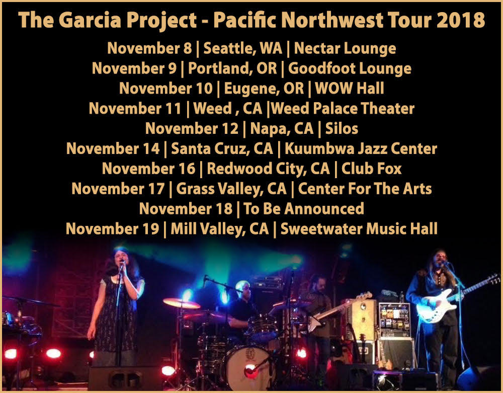 The Garcia Project Northwest 2017 Tour