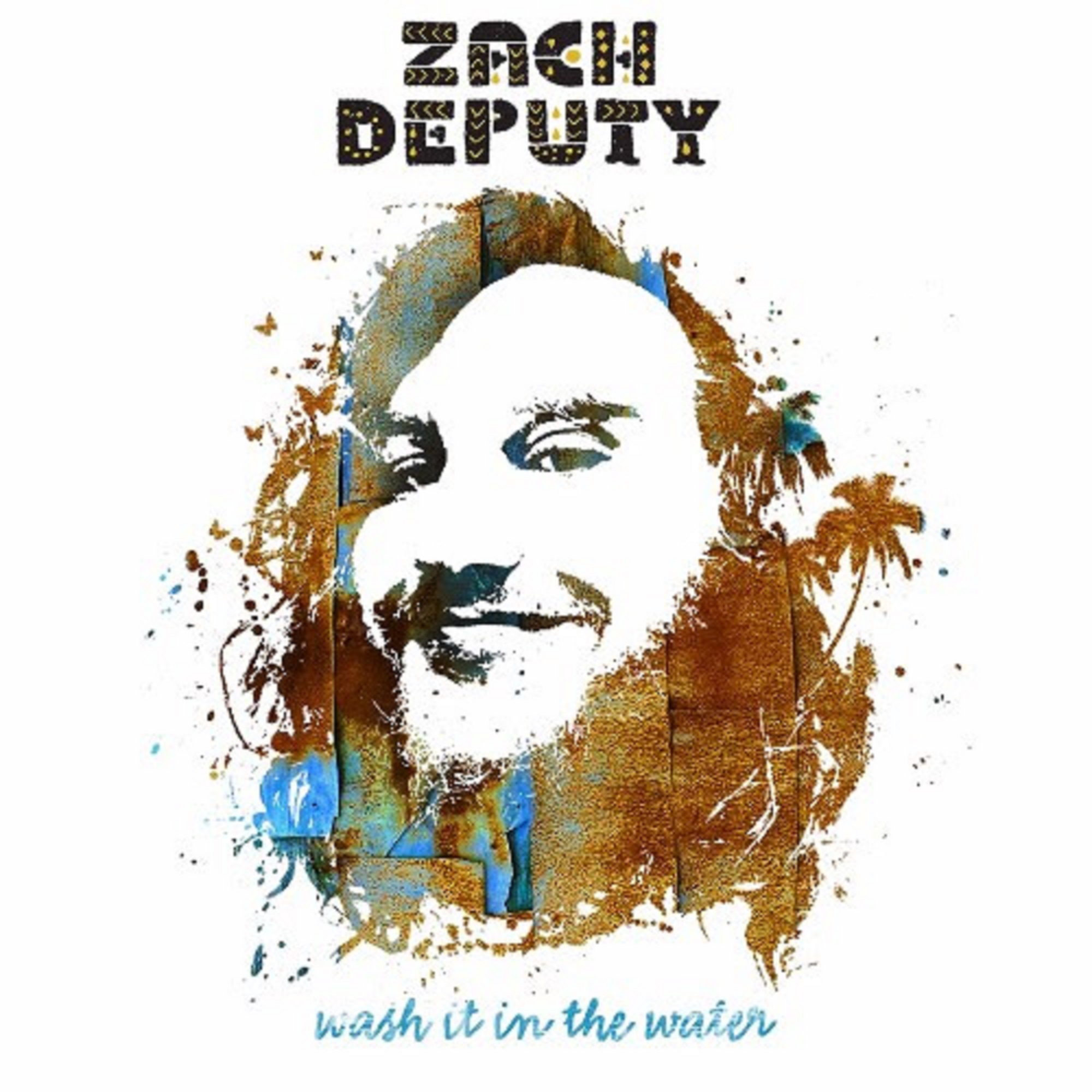 Zach Deputy | Wash It In The Water | Review