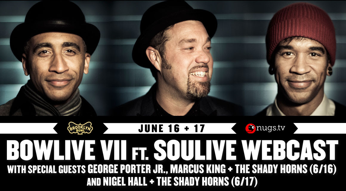 Watch Soulive Fri & Sat. from Brooklyn