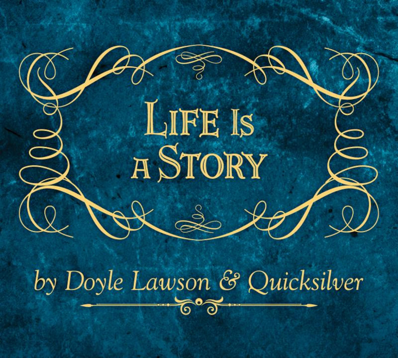 Doyle Lawson & Quicksilver's Life Is A Story Out Now