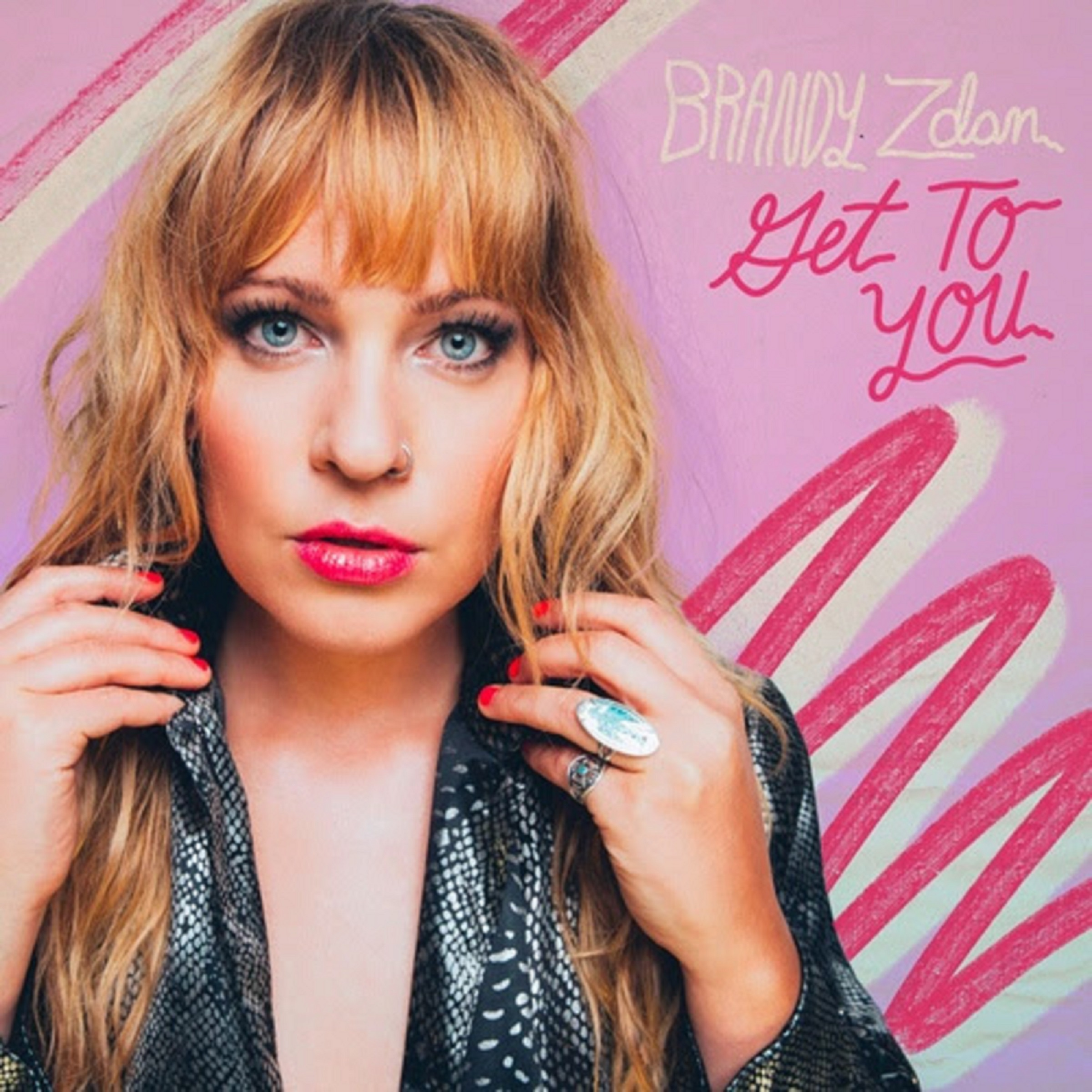 "BRANDY ZDAN RELEASES SINGLE ""GET TO YOU"""