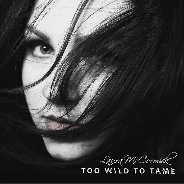 Laura McCormick releases new EP, Too Wild to Tame