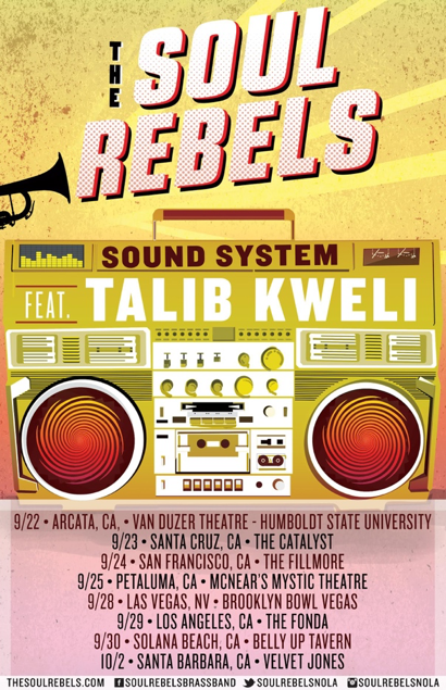 The Soul Rebels Sound System Feat. Talib Kweli