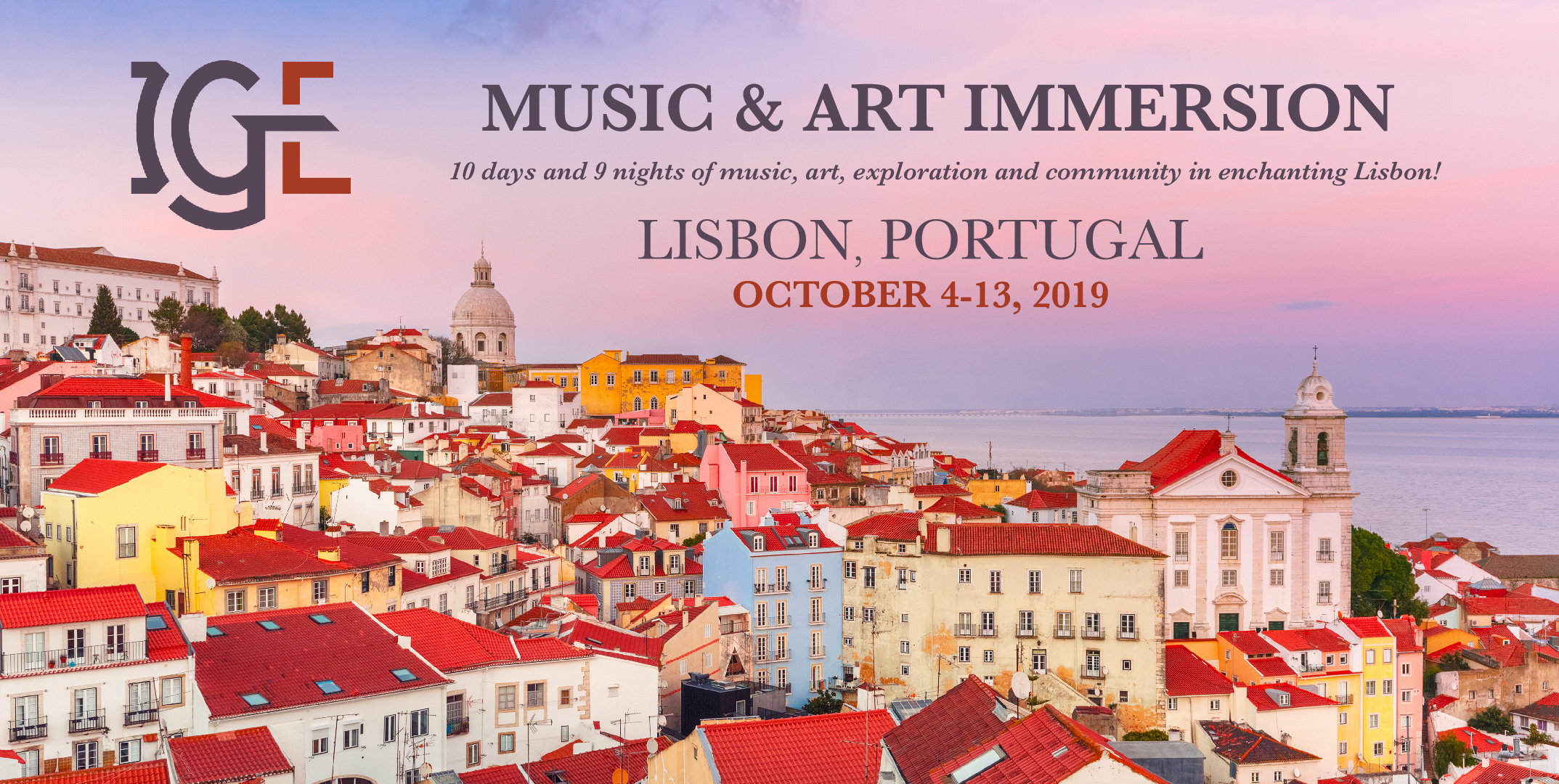 Innovative Giving Enhancement (IGE) Announces 2019 Music and Art Immersion Event in Lisbon