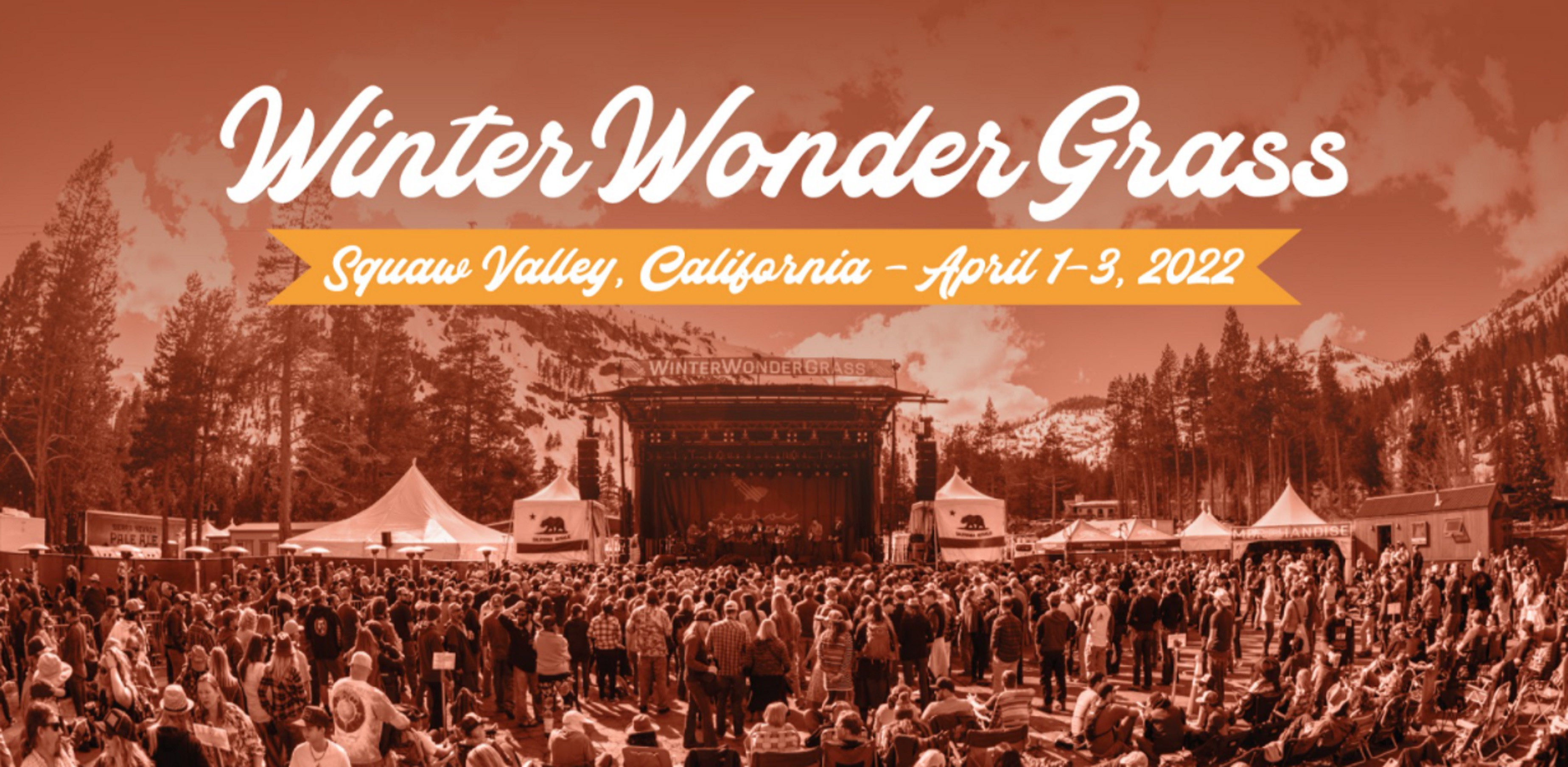 WinterWonderGrass Announces Postponement of Squaw Valley, CA Festival to April 1-3, 2022