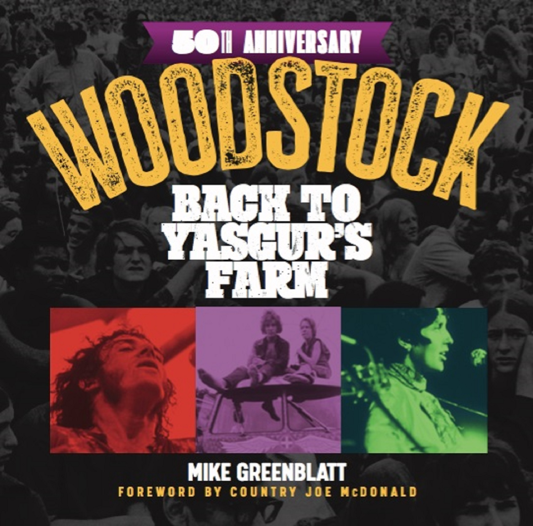 New Book on Woodstock's 50th Anniversary